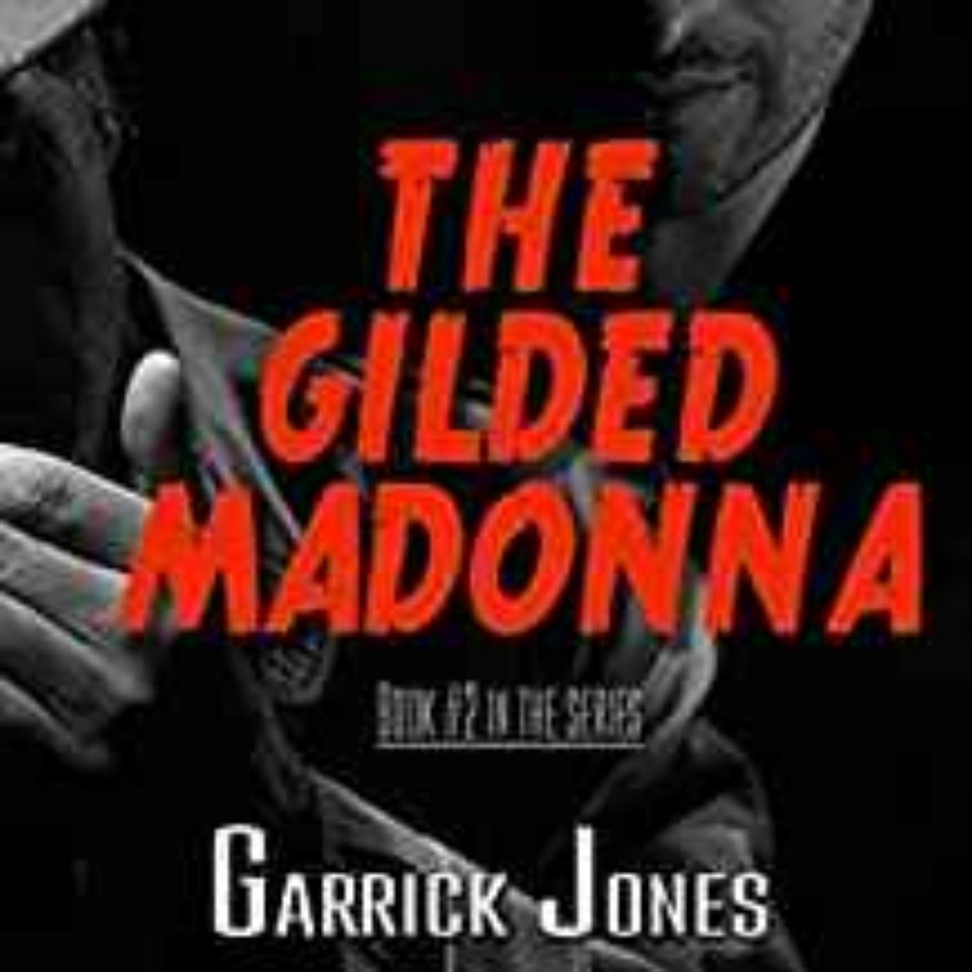 GARRICK JONES - THE GILDED MADONNA