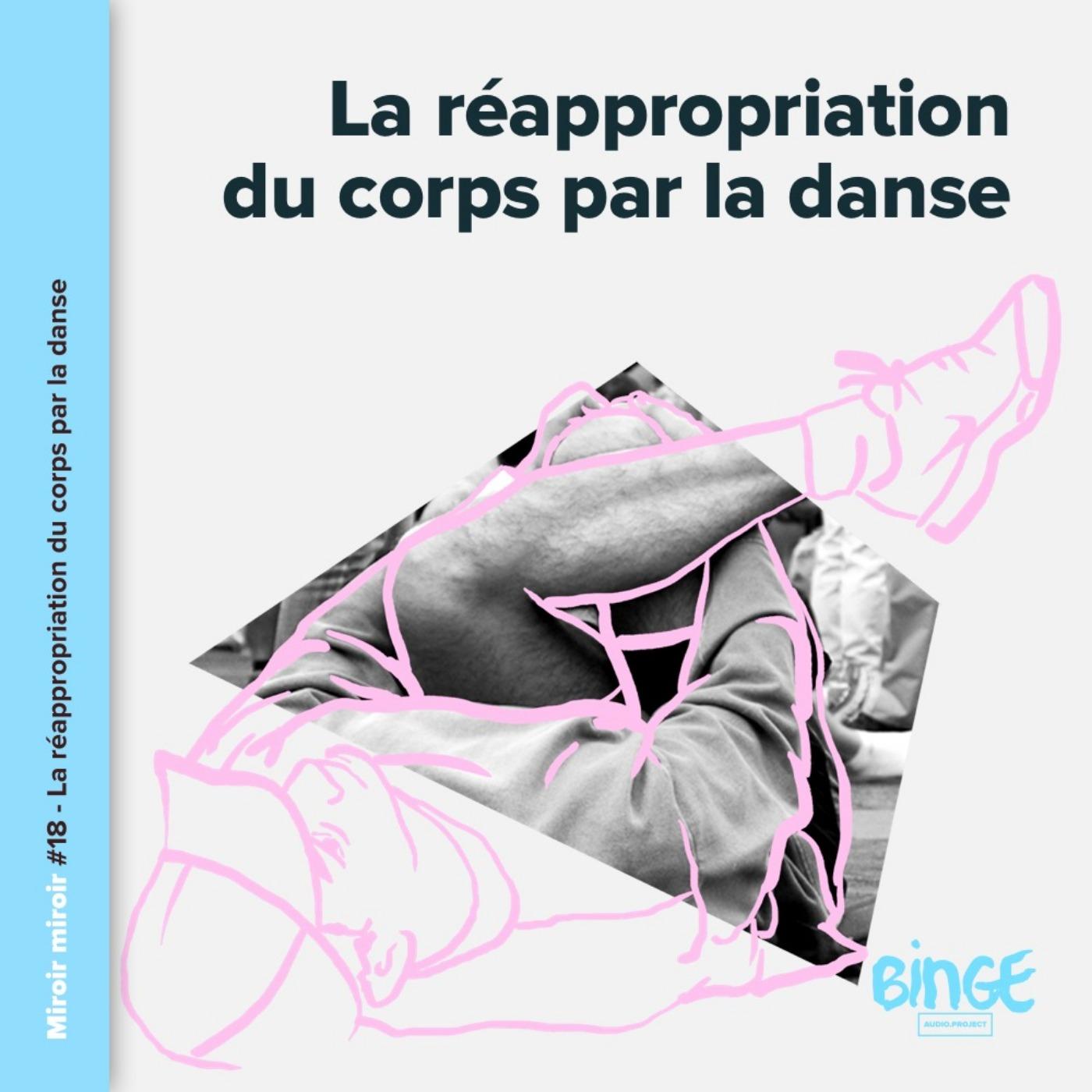 La réappropriation du corps par la danse
