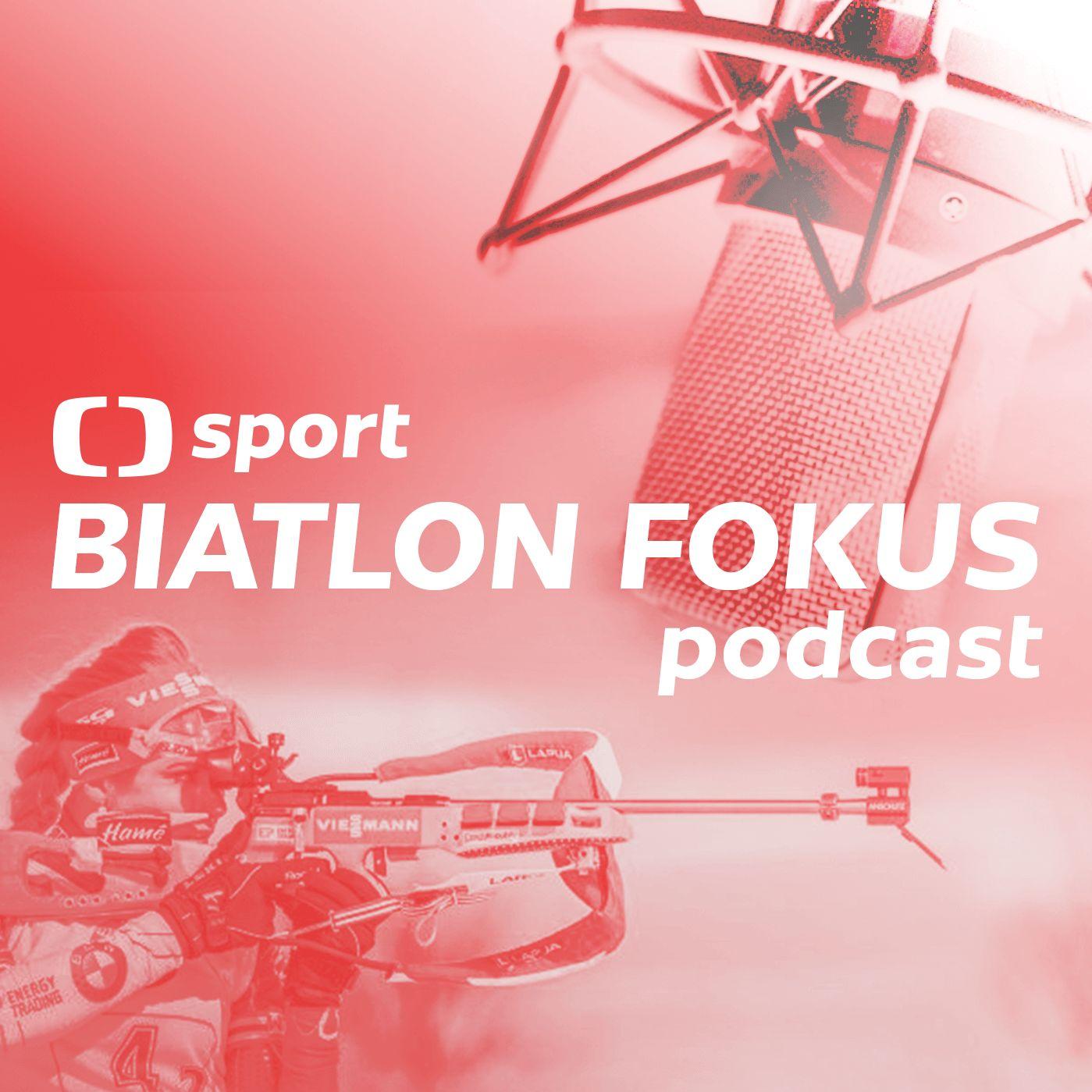 Biatlon fokus podcast: Je letošní sezona úspěšná? A jak si Češi povedou na MS?