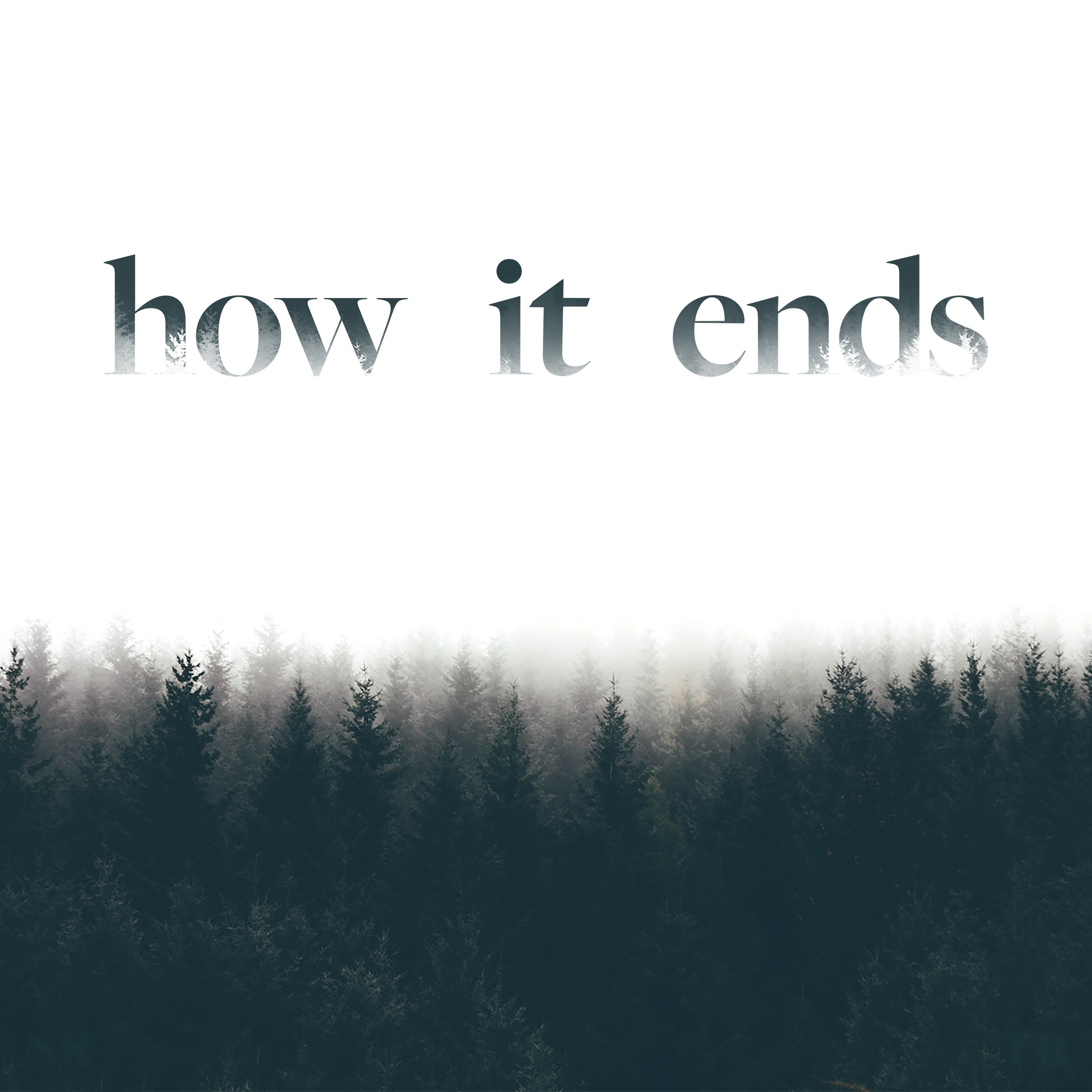"""How it Ends"" Podcast"