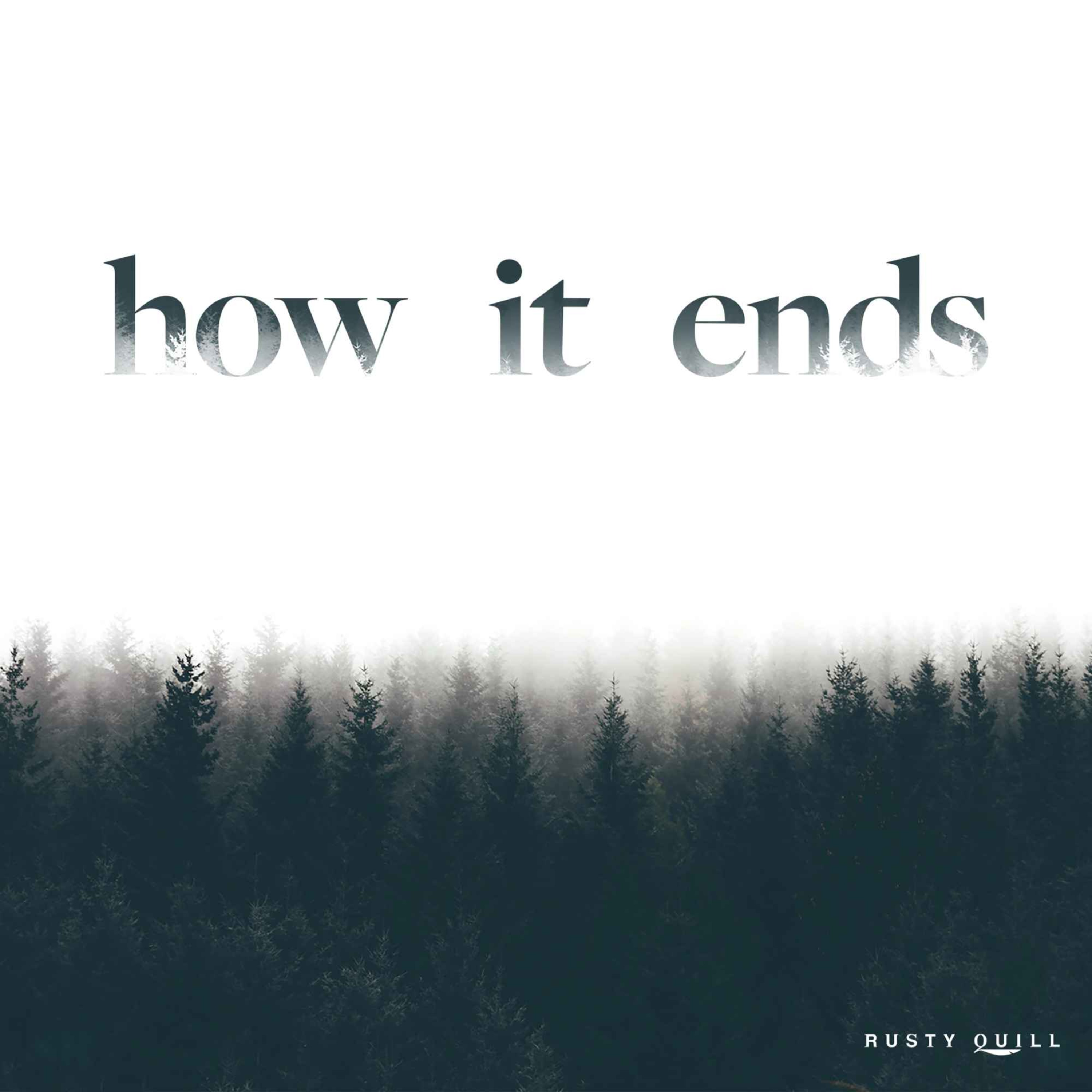 """""""How it Ends"""" Podcast"""