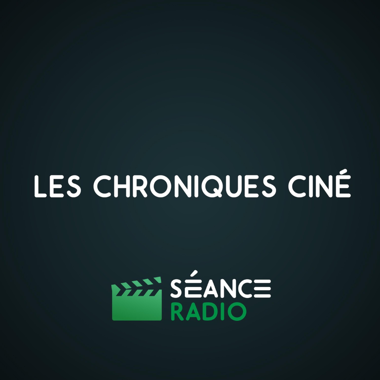 Les Chroniques Ciné