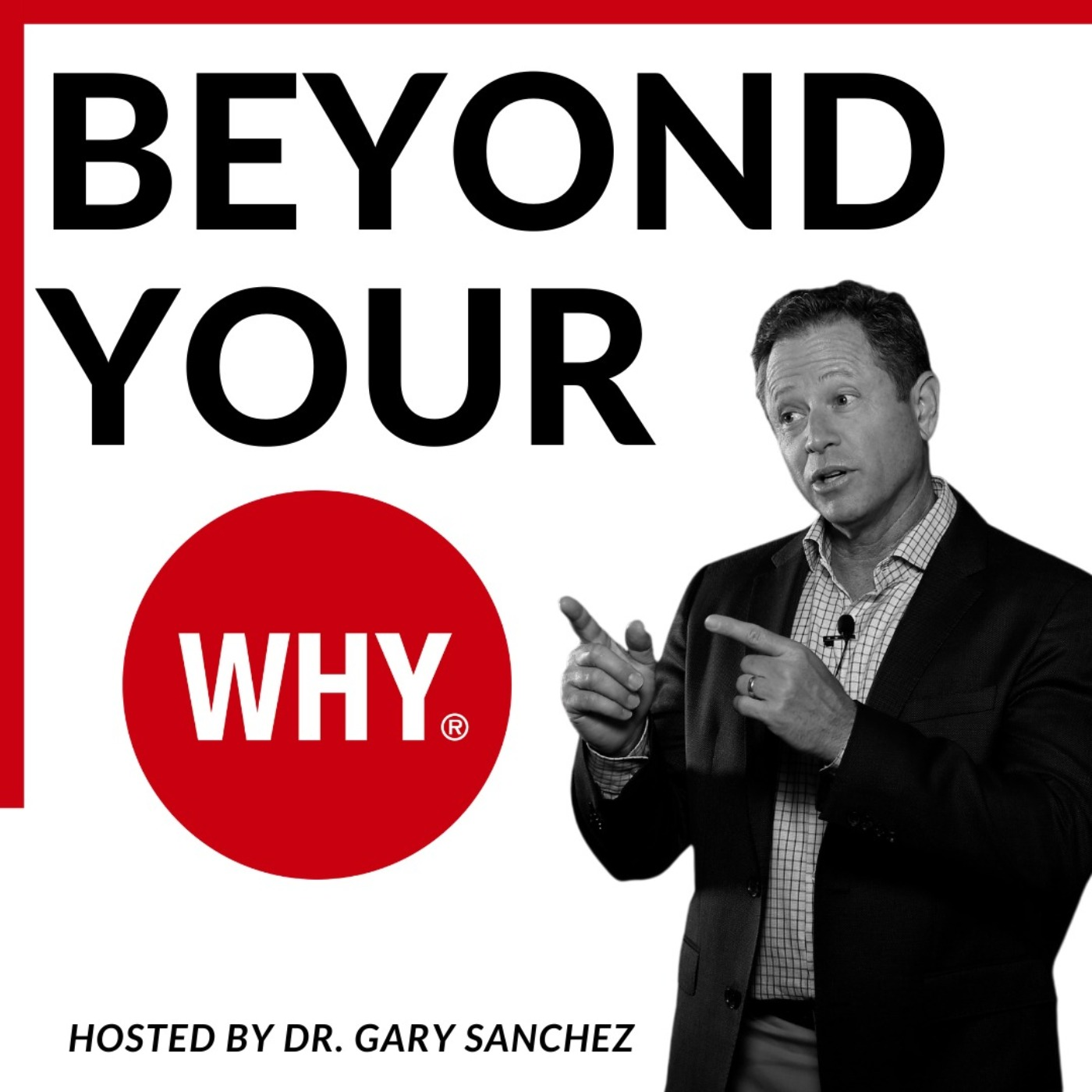 Beyond Your WHY
