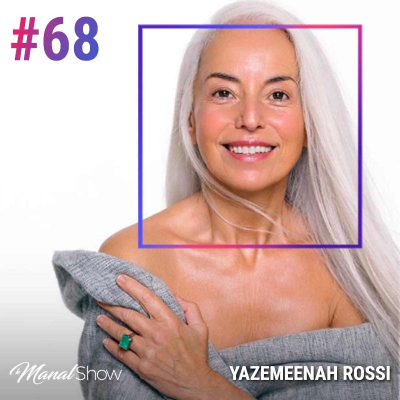 #68 YAZEMEENAH ROSSI : FAIRE DES CHOIX ET PRENDRE DES DECISIONS