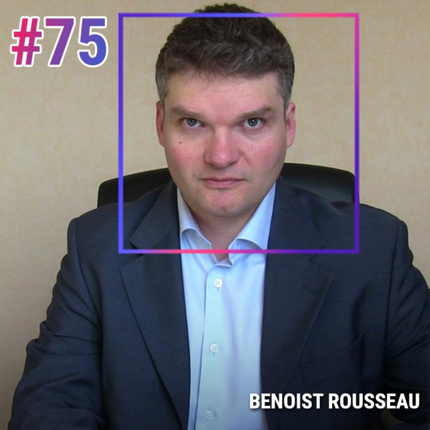 #75 BENOIST ROUSSEAU : PSYCHOLOGIE D'UN TRADER QUI RÉUSSIT (VRAIMENT)