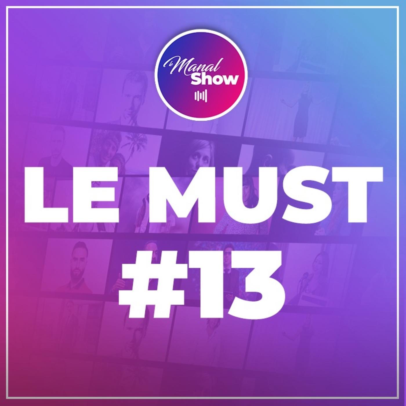 LE MUST #13 - NOTRE CORPS N'EST PAS UNE MACHINE / MAGALI COMBAL