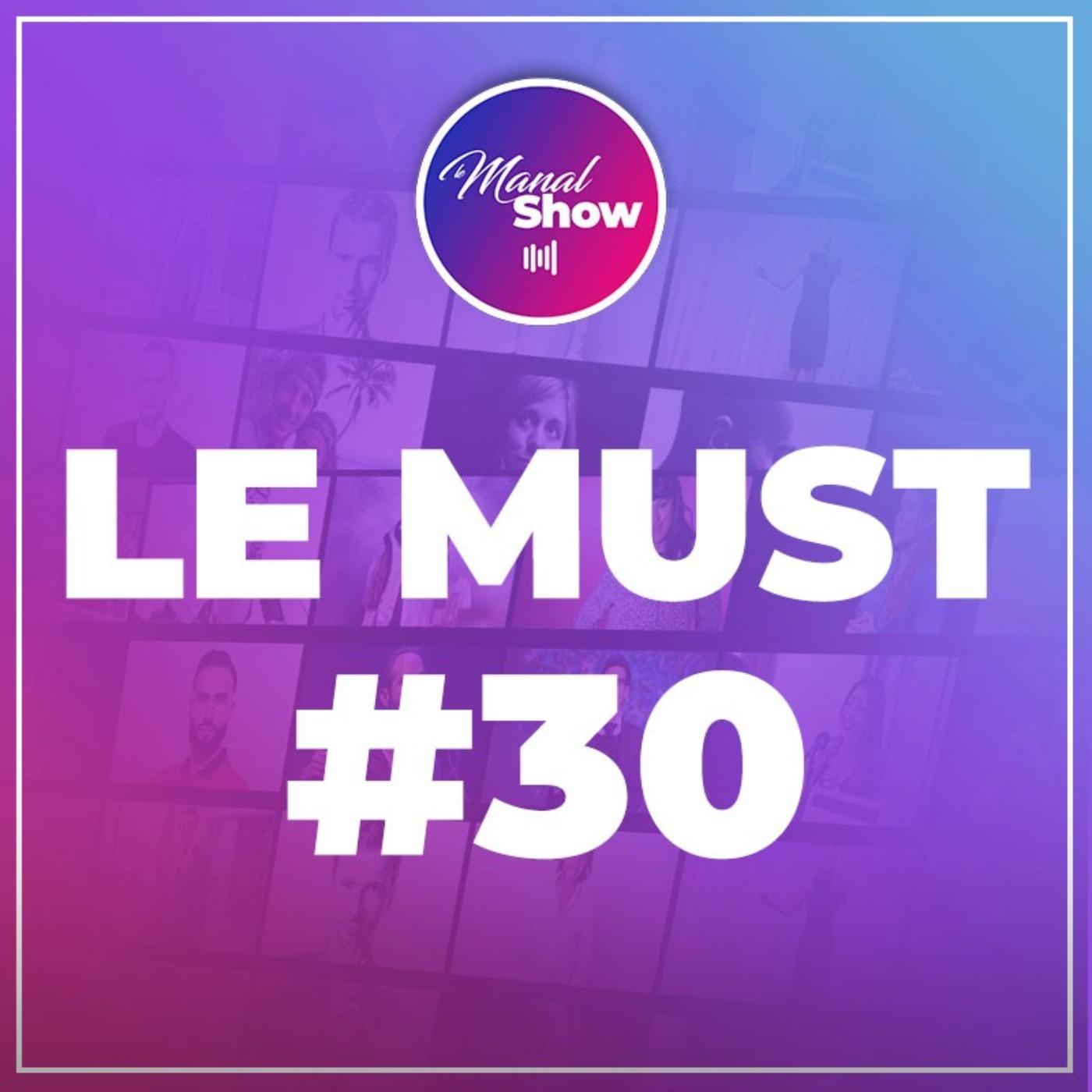 LE MUST #30 - REGARDER LE MONDE À TRAVERS LES YEUX D'UN ENFANT