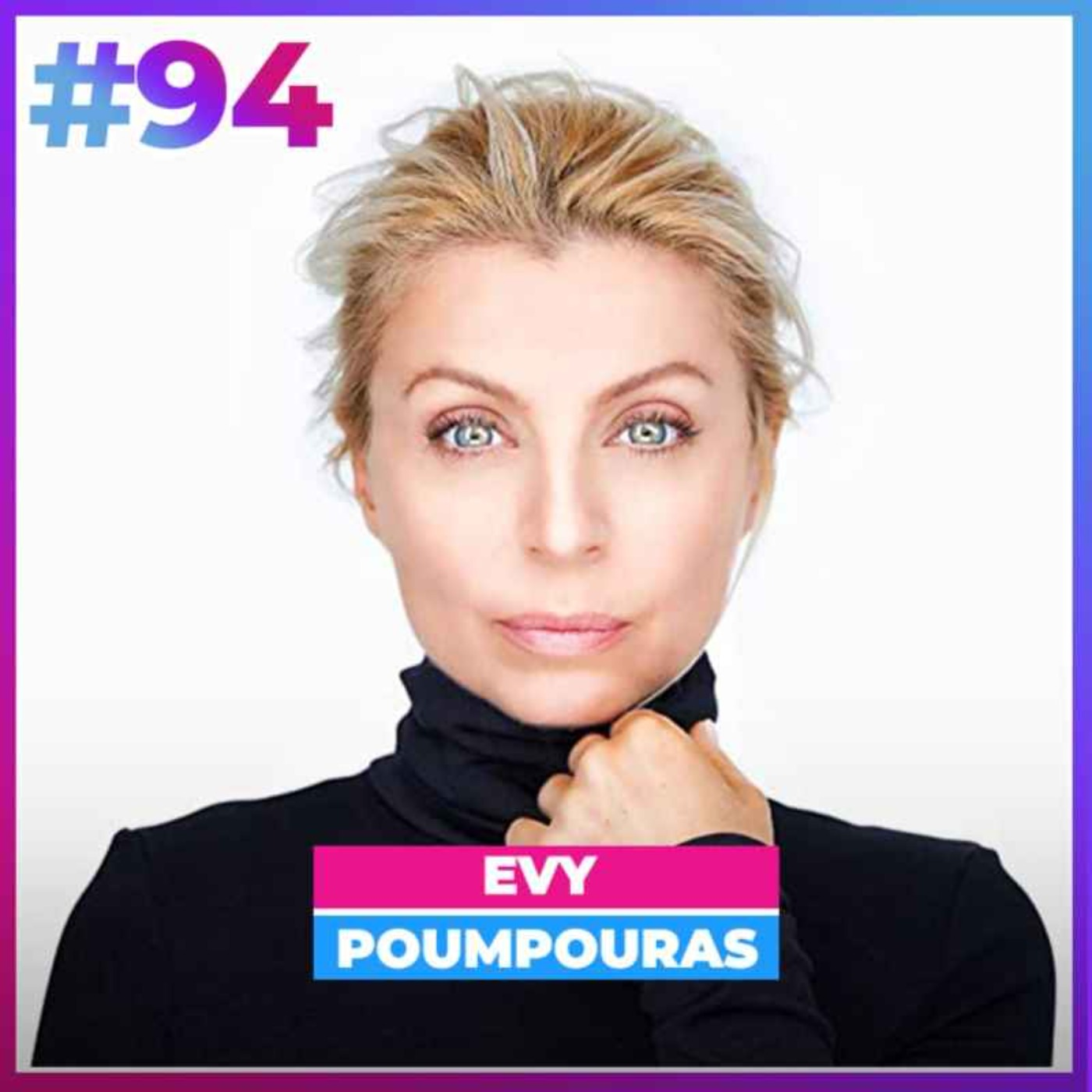 #94 LES ENSEIGNEMENTS D'UN AGENT SECRET - EVY POUMPOURAS