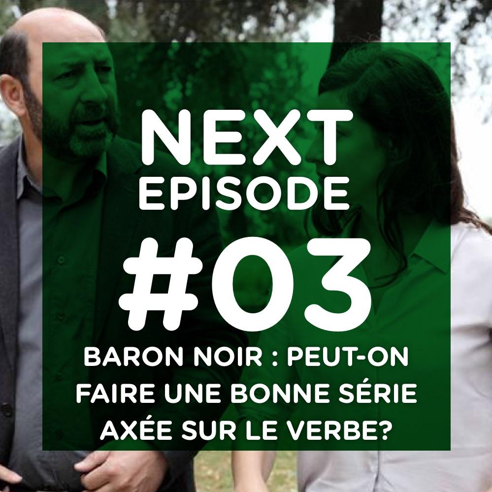Baron noir : peut-on faire une bonne série axée sur le verbe ?