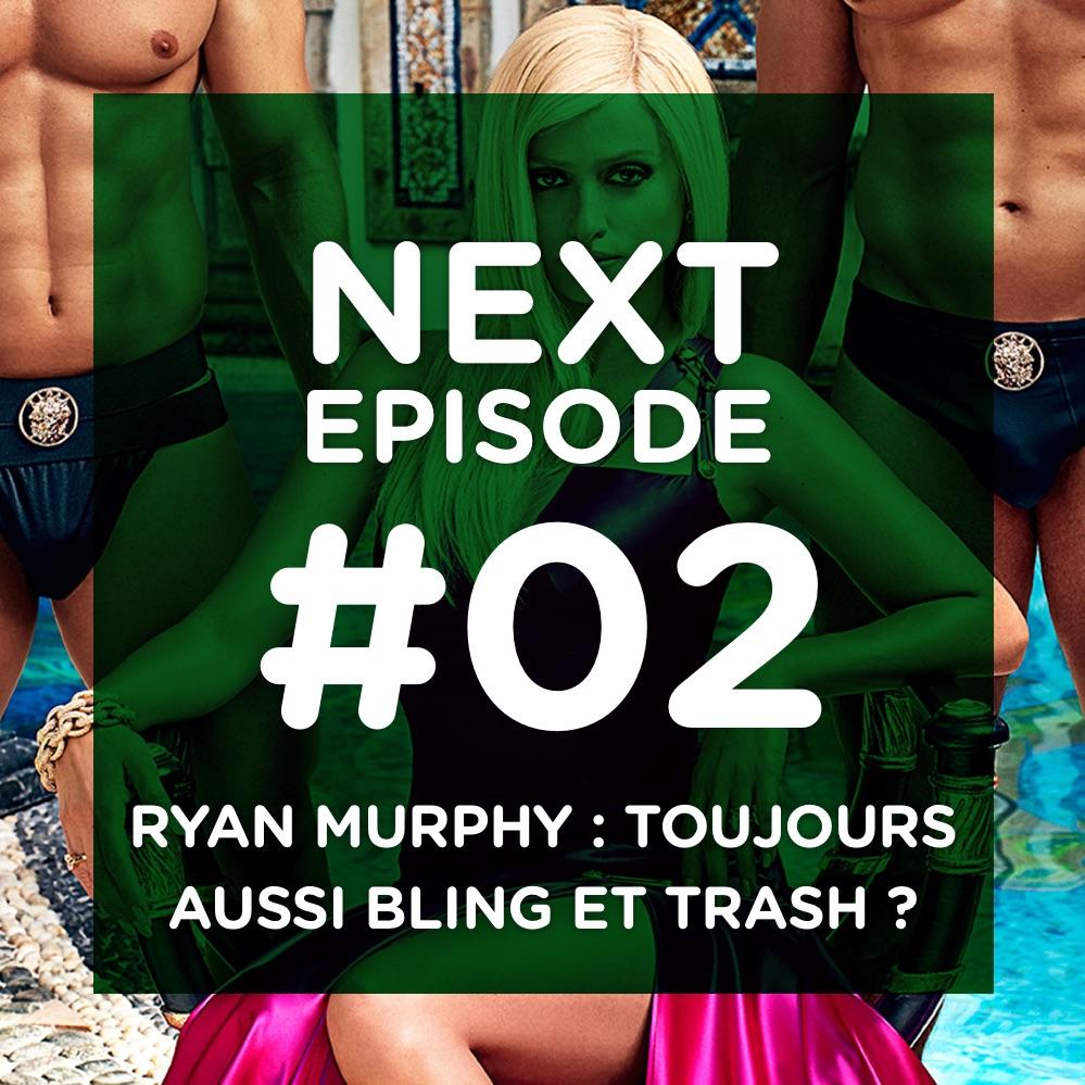 Ryan Murphy : toujours aussi bling et trash ?