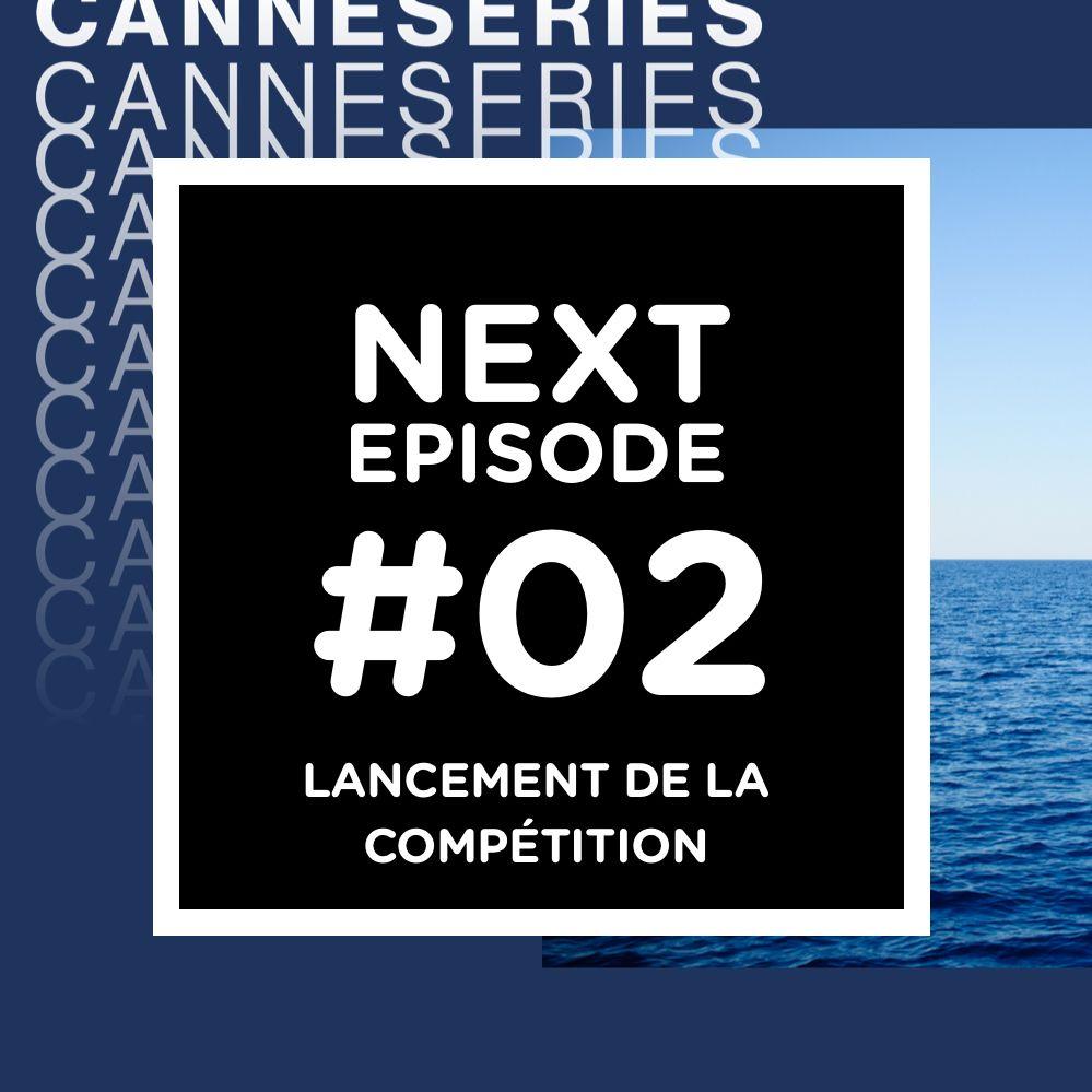 CanneSéries, jour 1 : lancement de la compétition