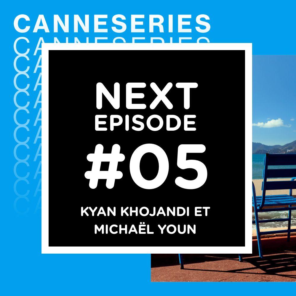 CanneSéries, jour 3 : avec Kyan Khojandi et Michaël Youn