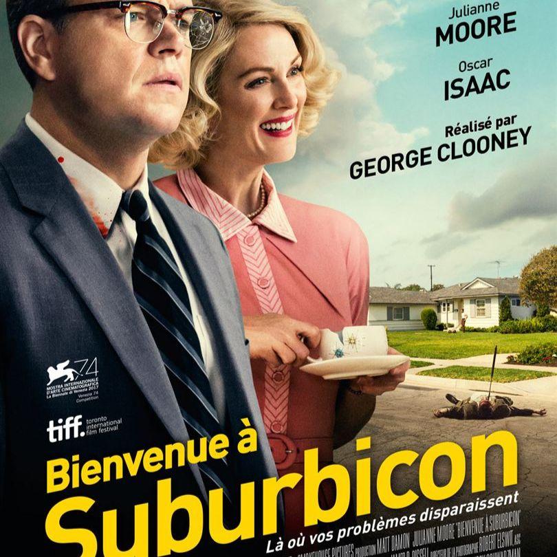 Bienvenue à Suburbicon - Thomas Camacho et Pierre Delort - Fanfootage.fr