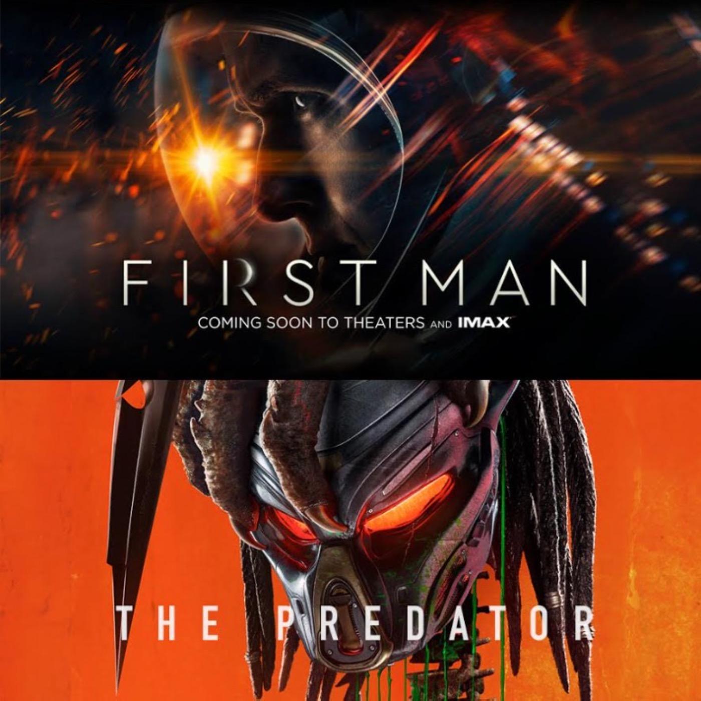 #19 FIRST MAN & THE PREDATOR : Les Zinzins de l'espace