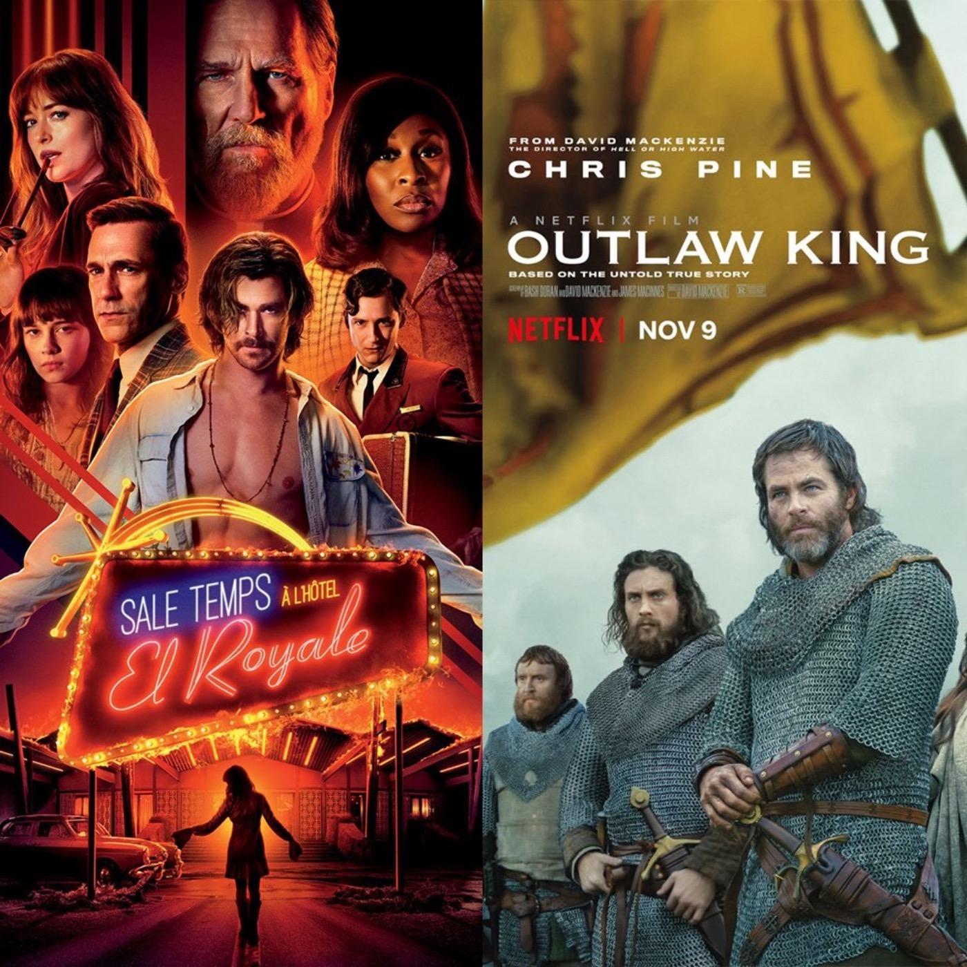#21 SALE TEMPS À L'HÔTEL EL ROYALE et OUTLAW KING : Monar'chic ?