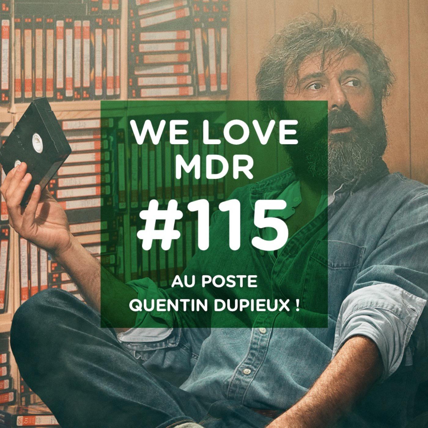 Au Poste Quentin Dupieux !