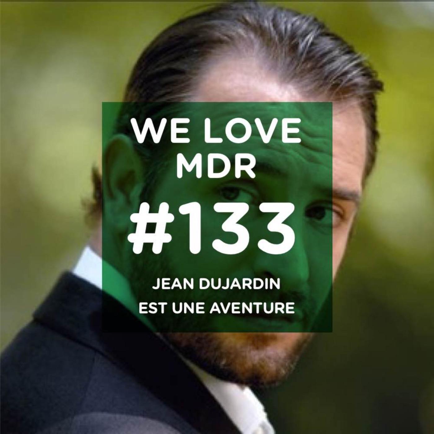 Jean Dujardin est une aventure