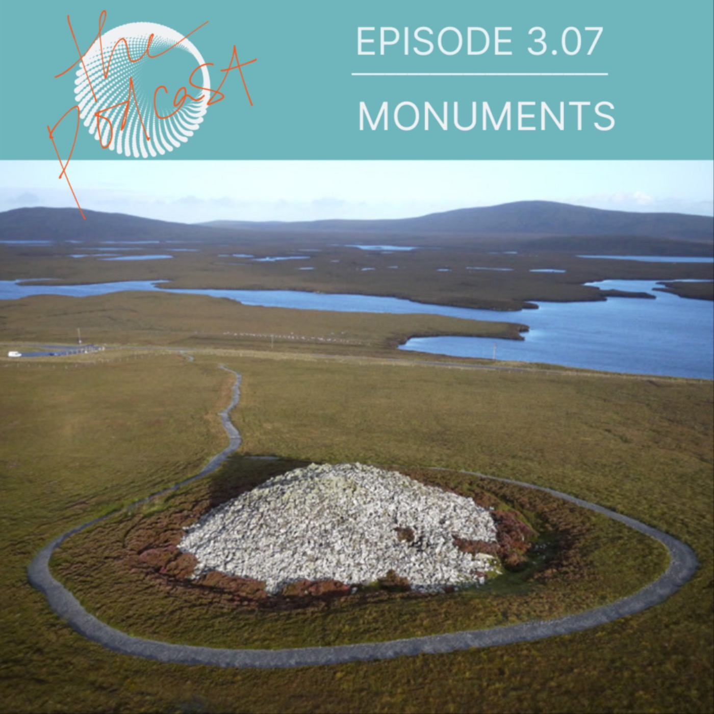 3.07: Monuments: On taking the circuitous route to discovery (Full Episode)