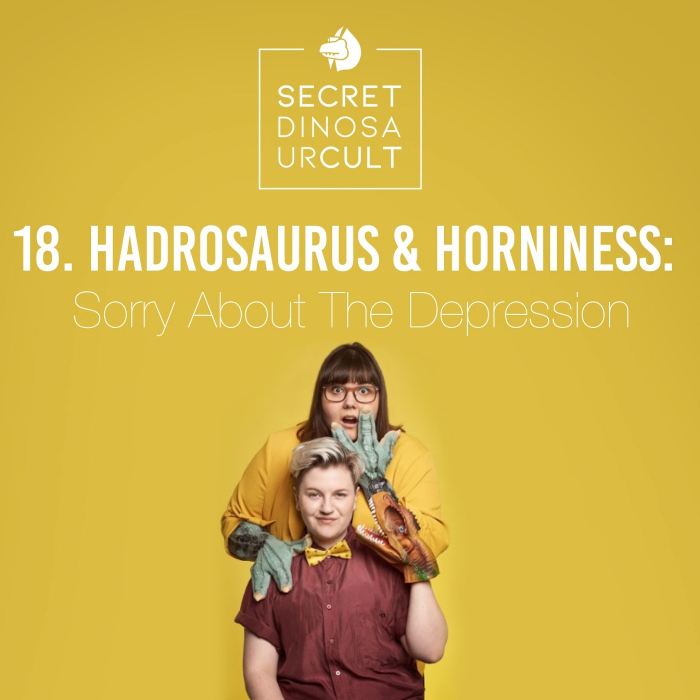 18. Hadrosaurus & Horniness: Sorry About The Depression