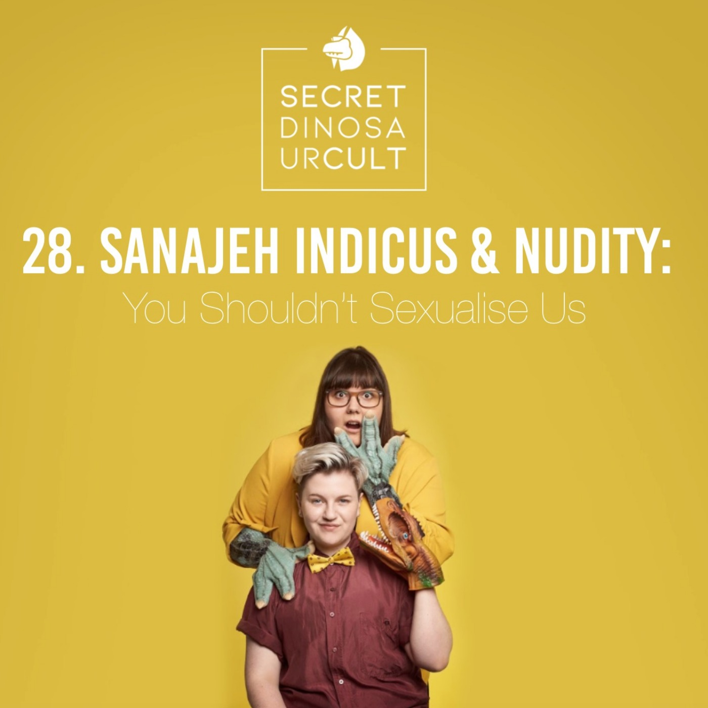 28. Sanajeh Indicus & Nudity: You Shouldn't Sexualise Us- Live at Birmingham Podfest