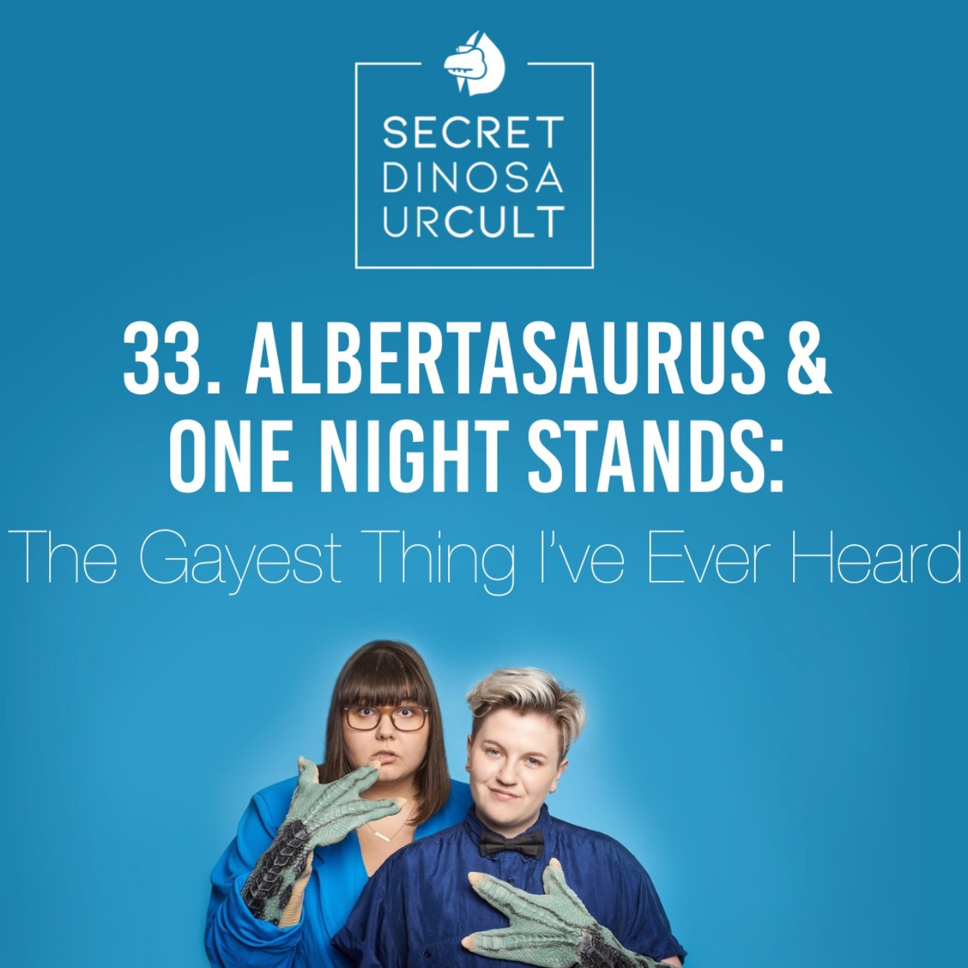 Albertasaurus & One Night Stands: The Gayest Thing I've Ever Heard