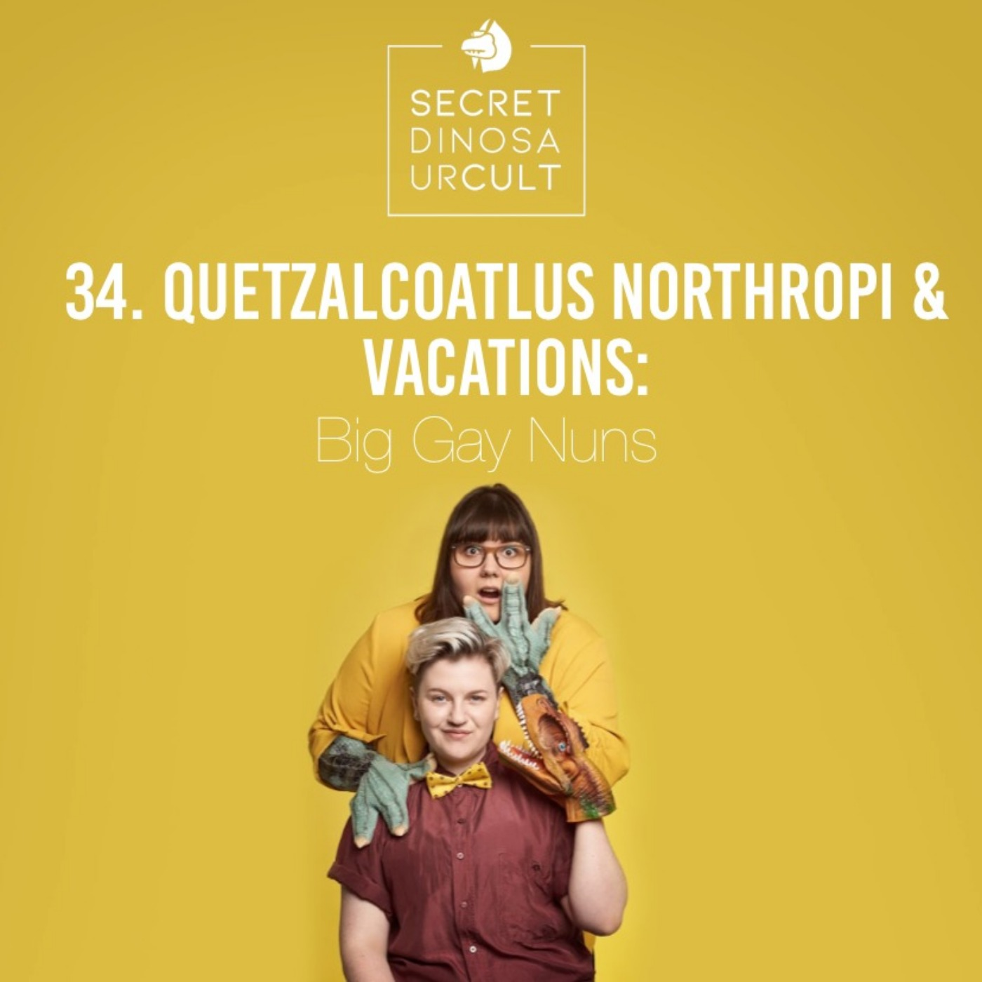 Quetzalcoatlus Northropi & Vacations: Big Gay Nuns