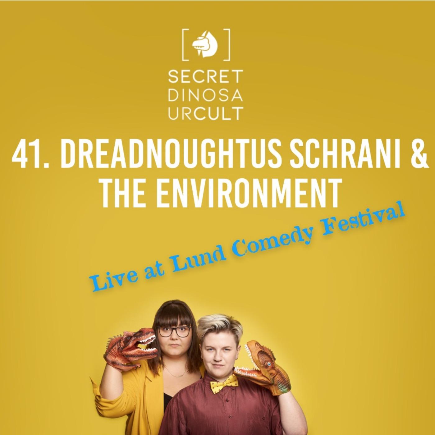 Dreadnoughtus Schrani & The Environment- Live at Lund Comedy Festival