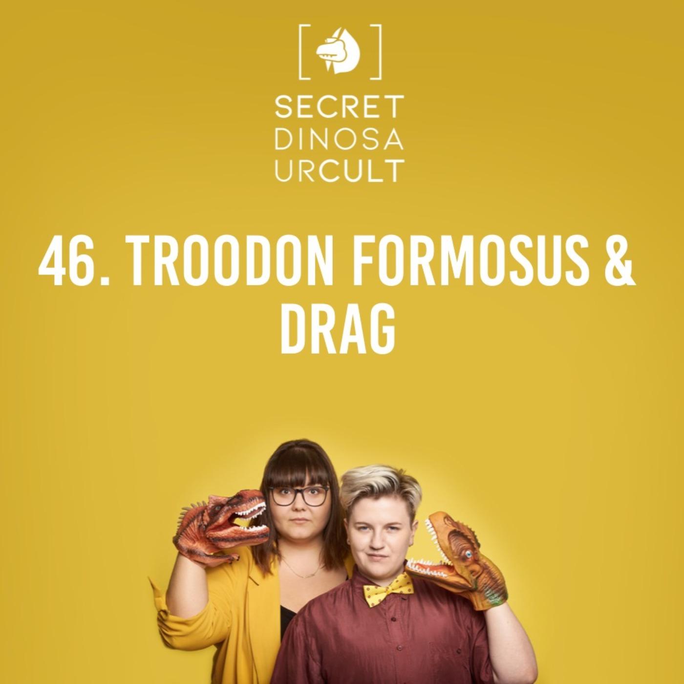 Troodon Formosus & Drag