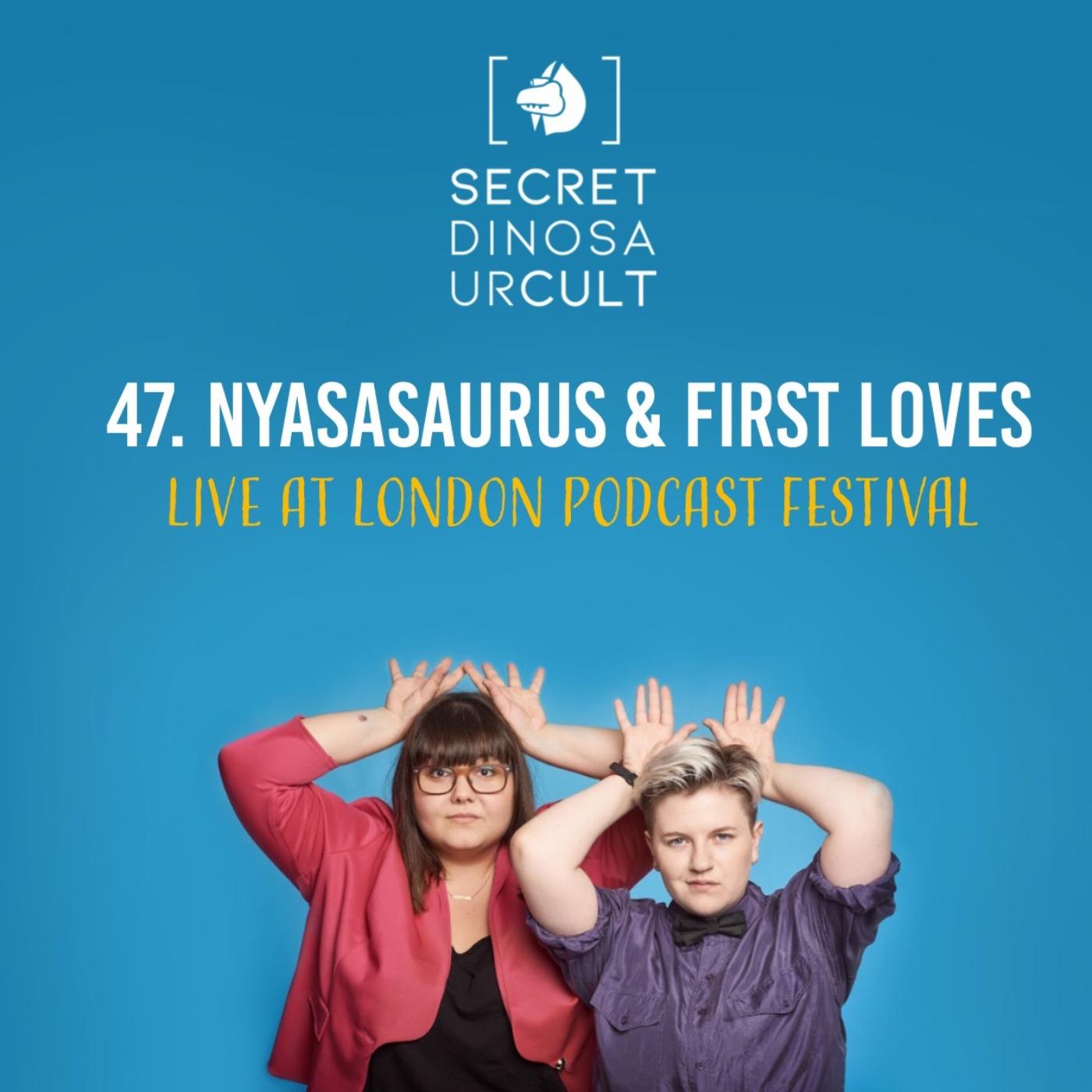 Nyasasaurus & First Loves: Live at London Podcast Festival