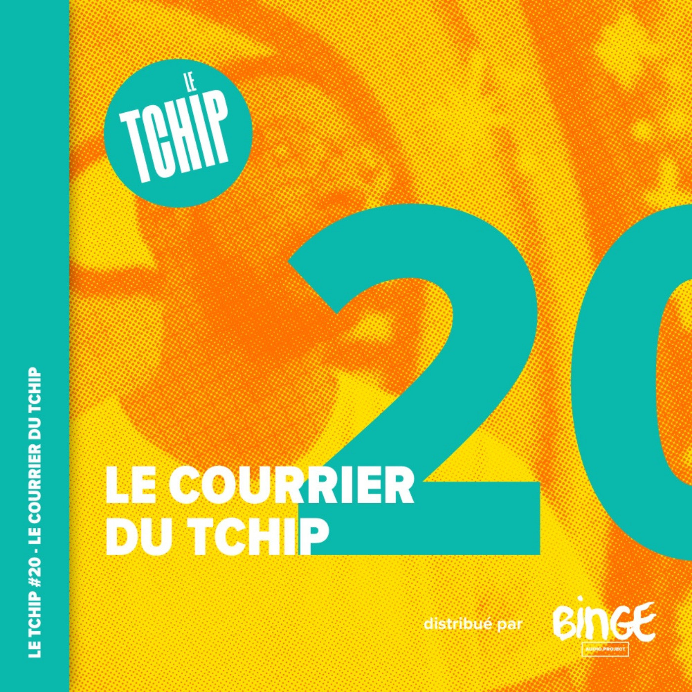 #20 - Le courrier du Tchip