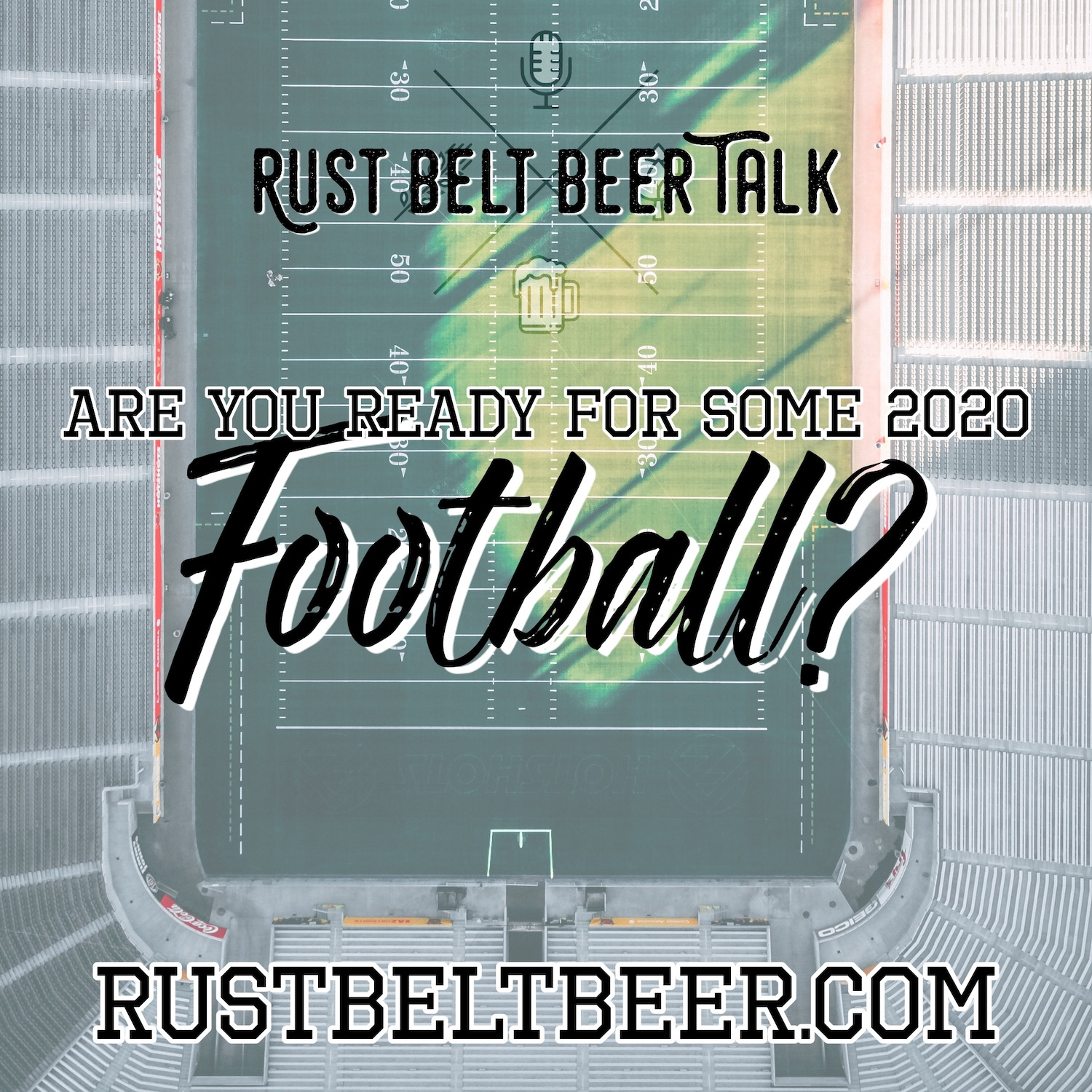 RBBT 64 – Are You Ready for Some 2020 Football?