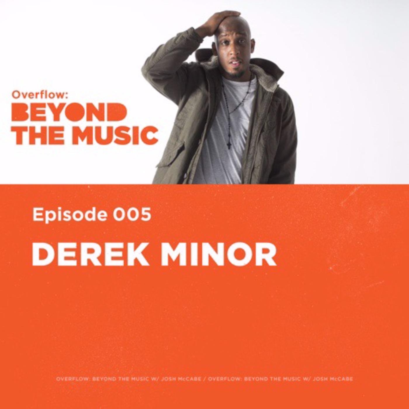 Going Beyond With Derek Minor