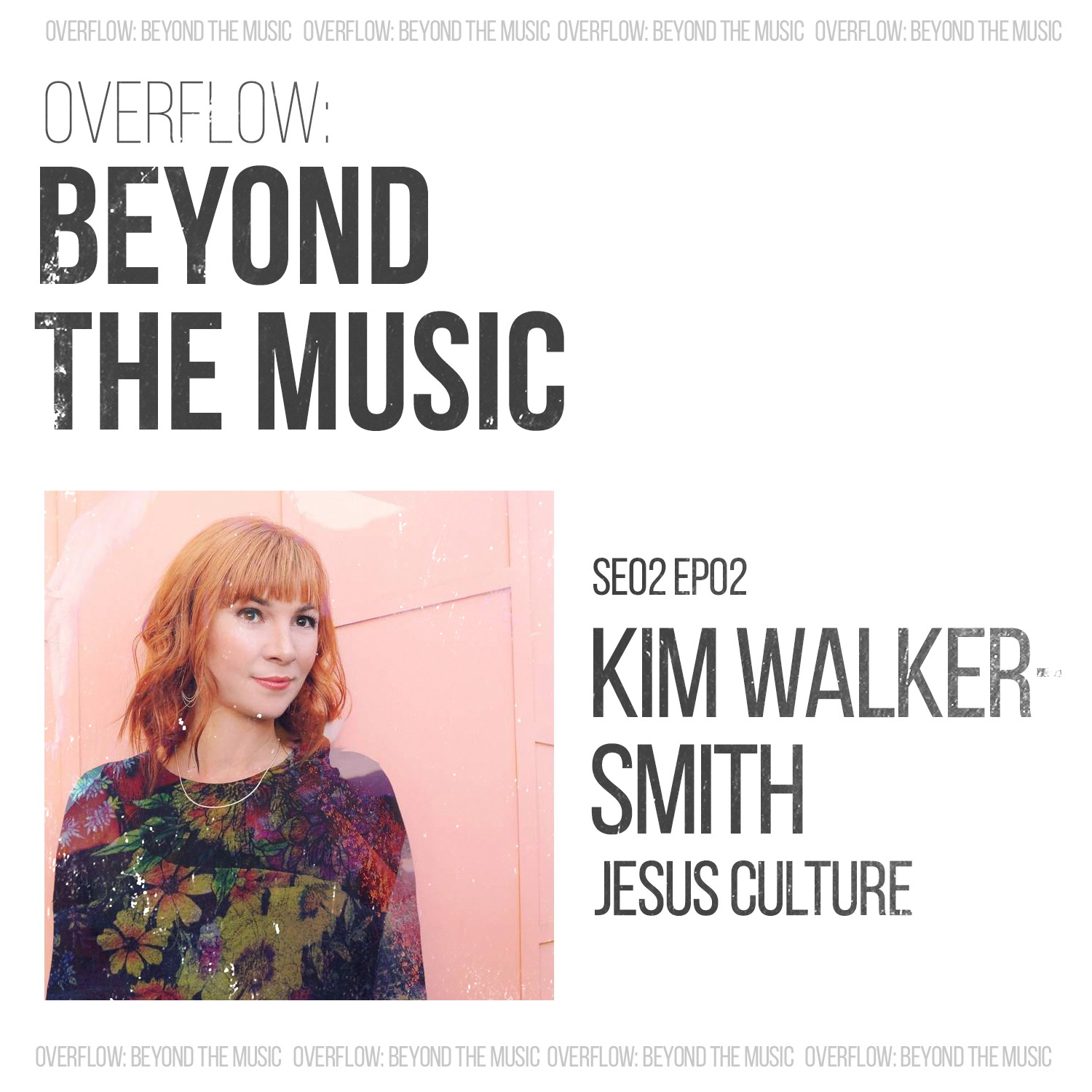Beyond The Music With Kim Walker Smith