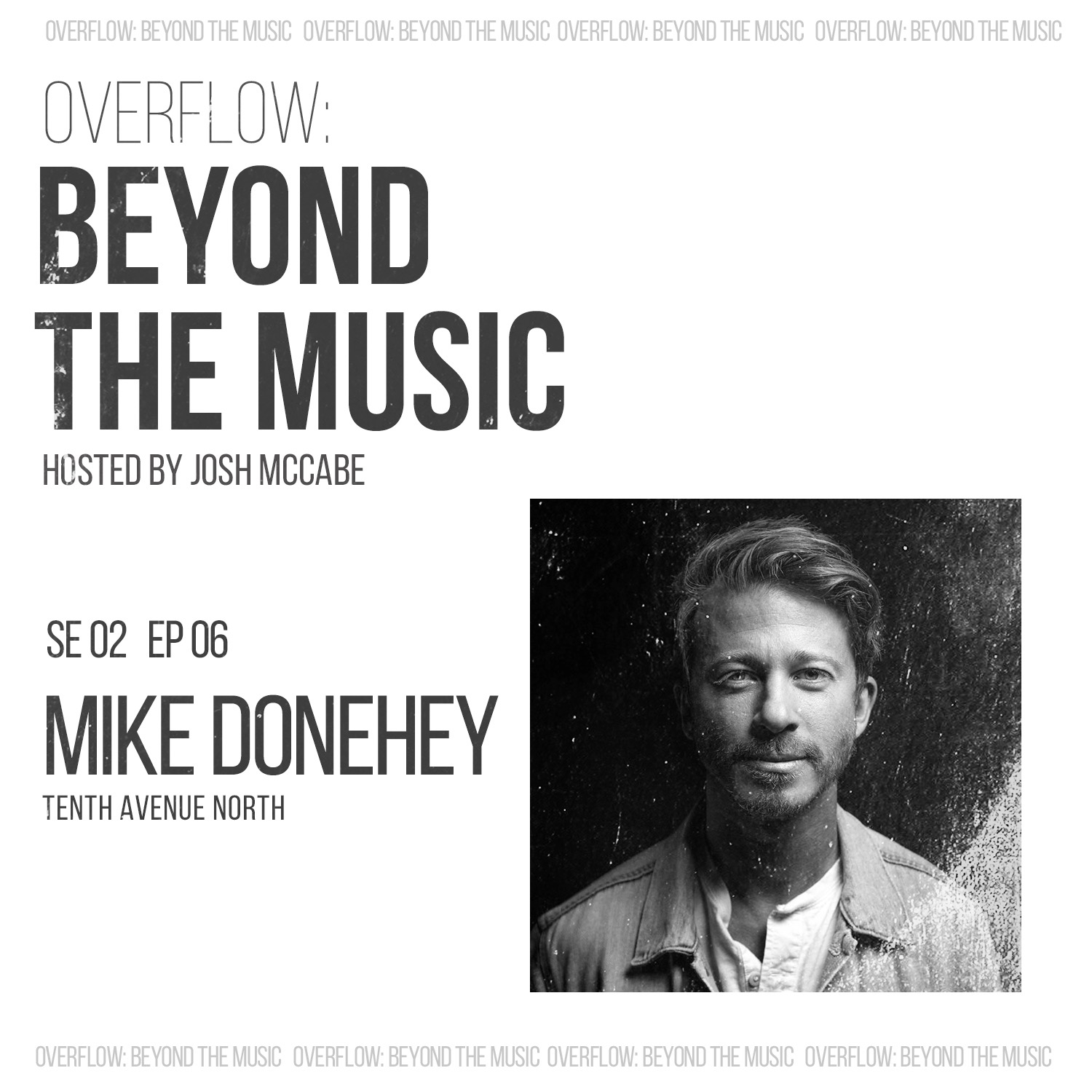No Shame: Mike Donehey of Tenth Avenue North