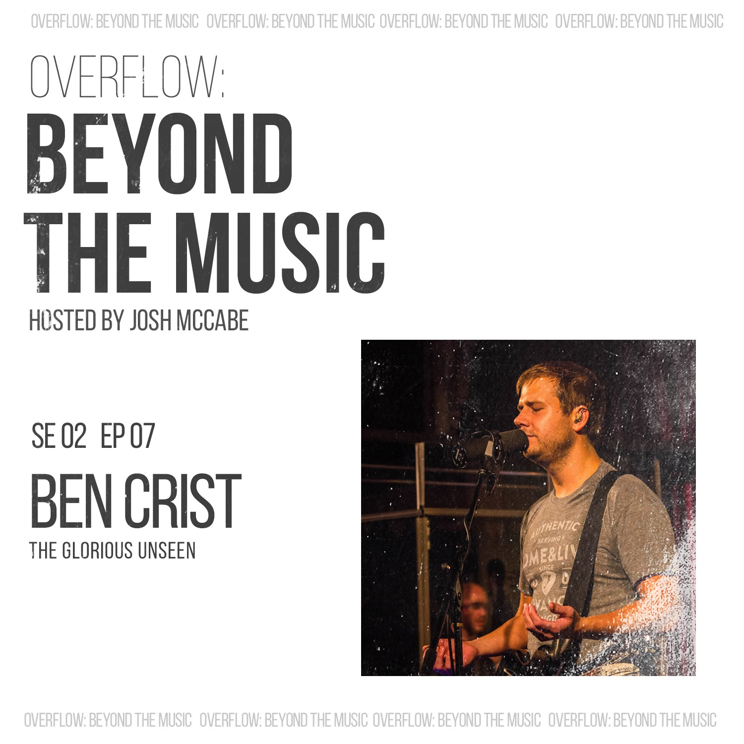 Honest Worship with Ben Crist (The Glorious Unseen)