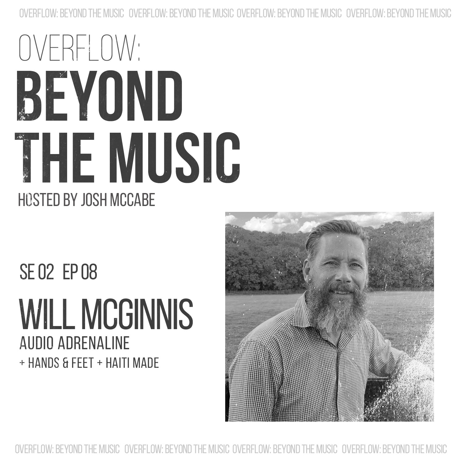 Haiti Made: Will McGinnis of Audio Adrenaline