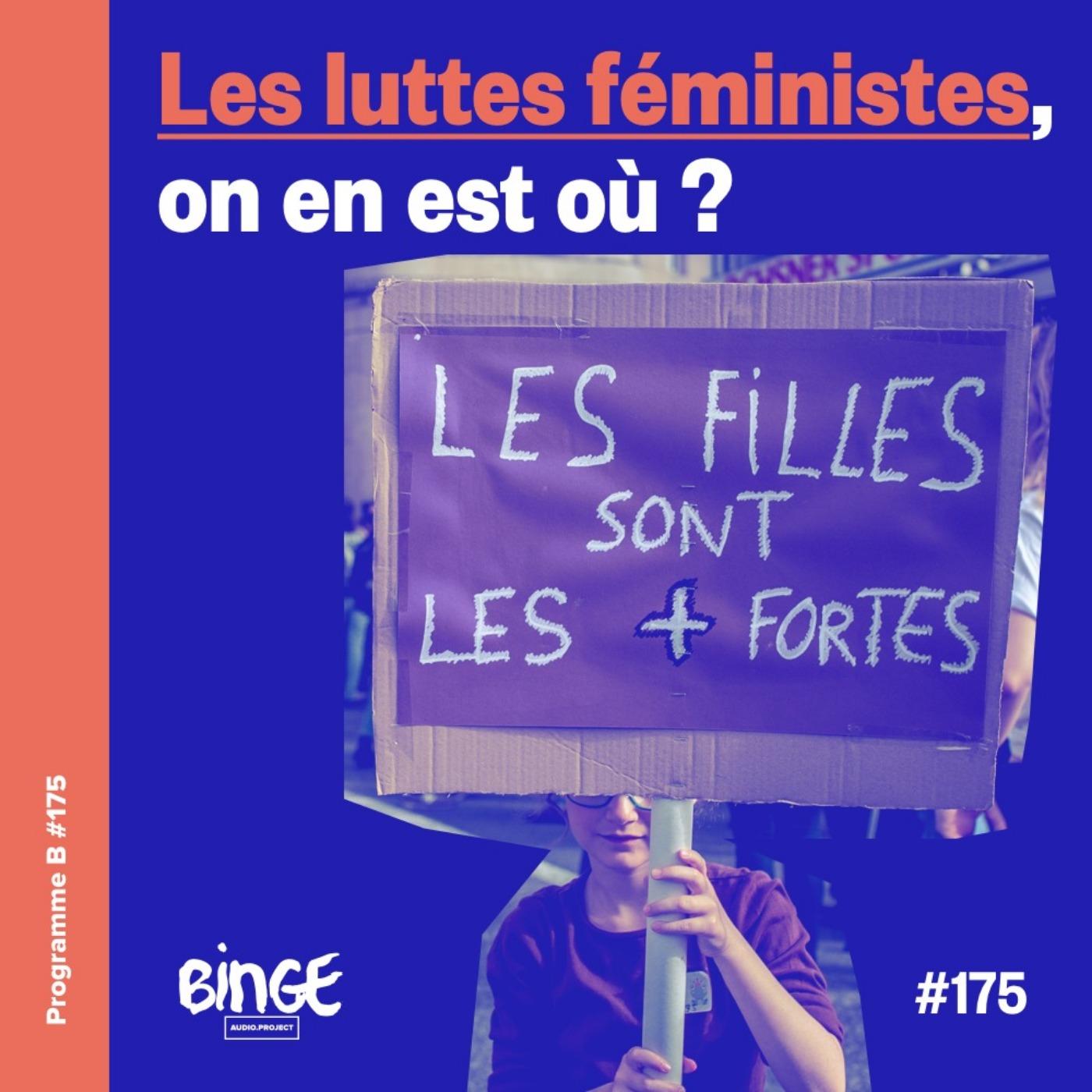 Les luttes féministes, on en est où ?
