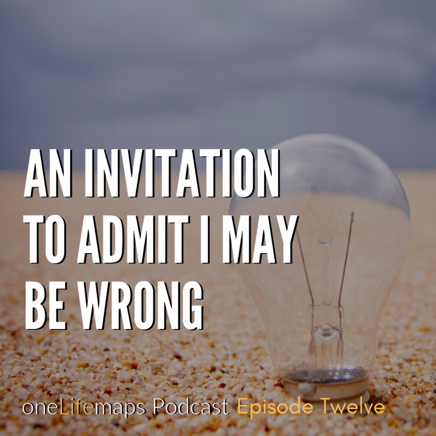 An Invitation to Admit I May Be Wrong