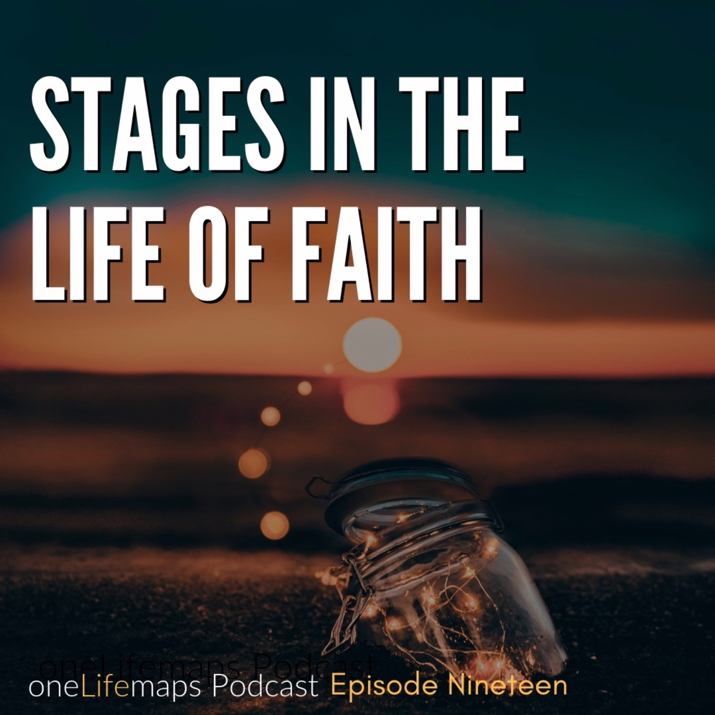 Stages in the Life of Faith