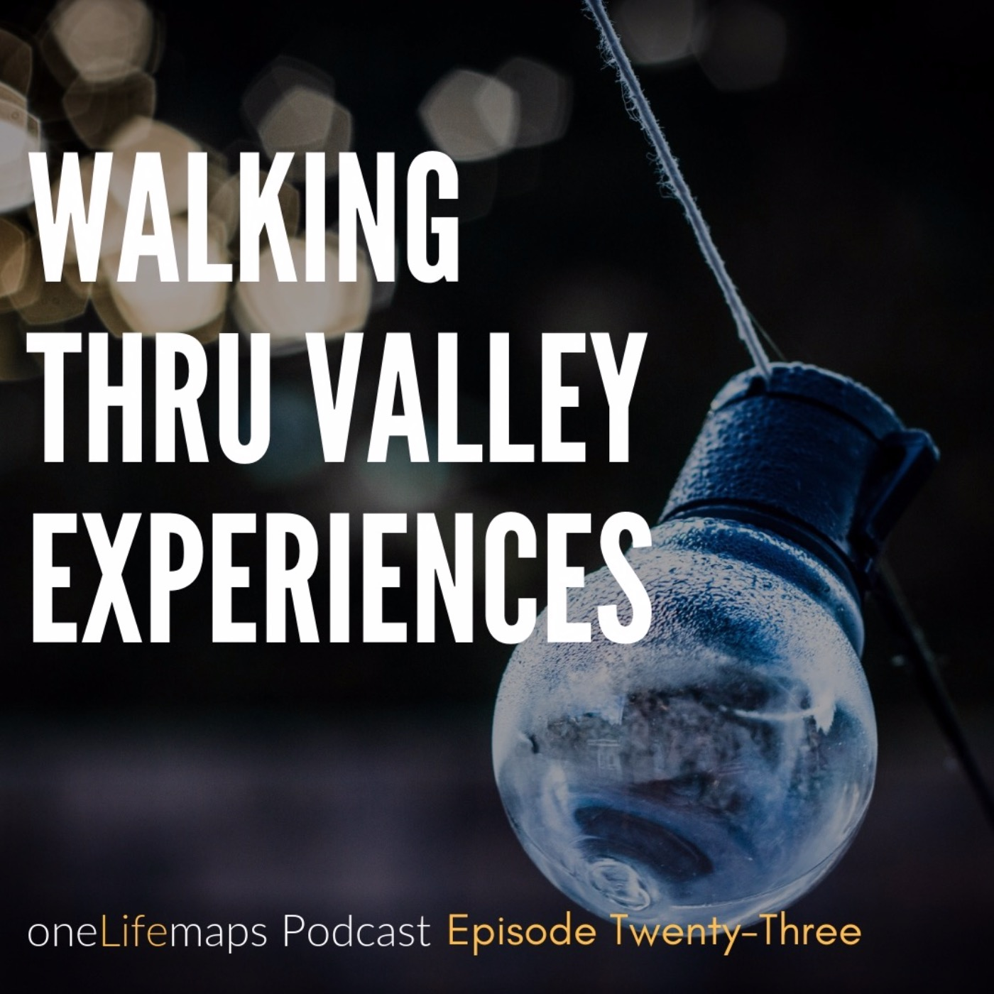 Walking Thru Valley Experiences