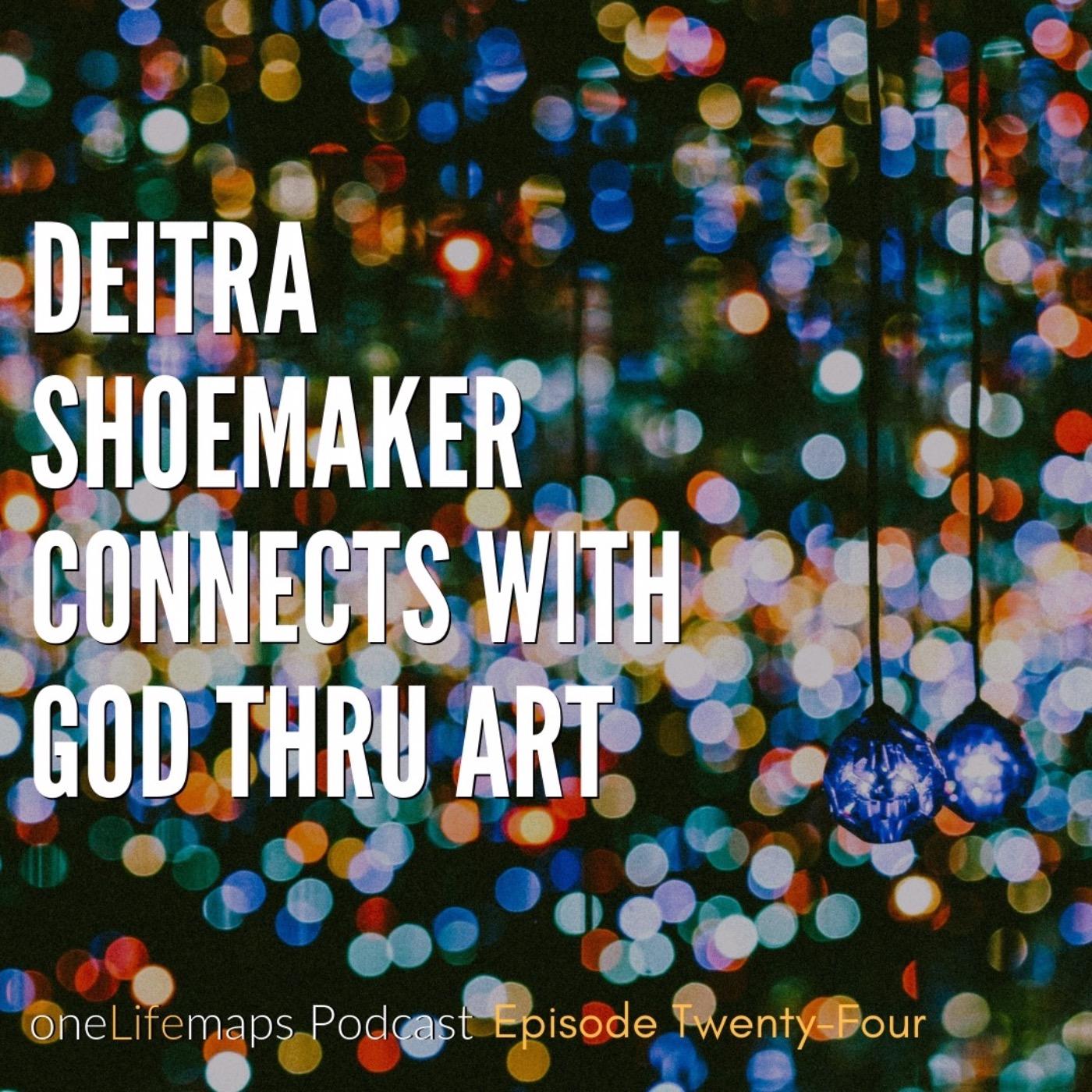 Deitra Shoemaker Connects with God Thru Art