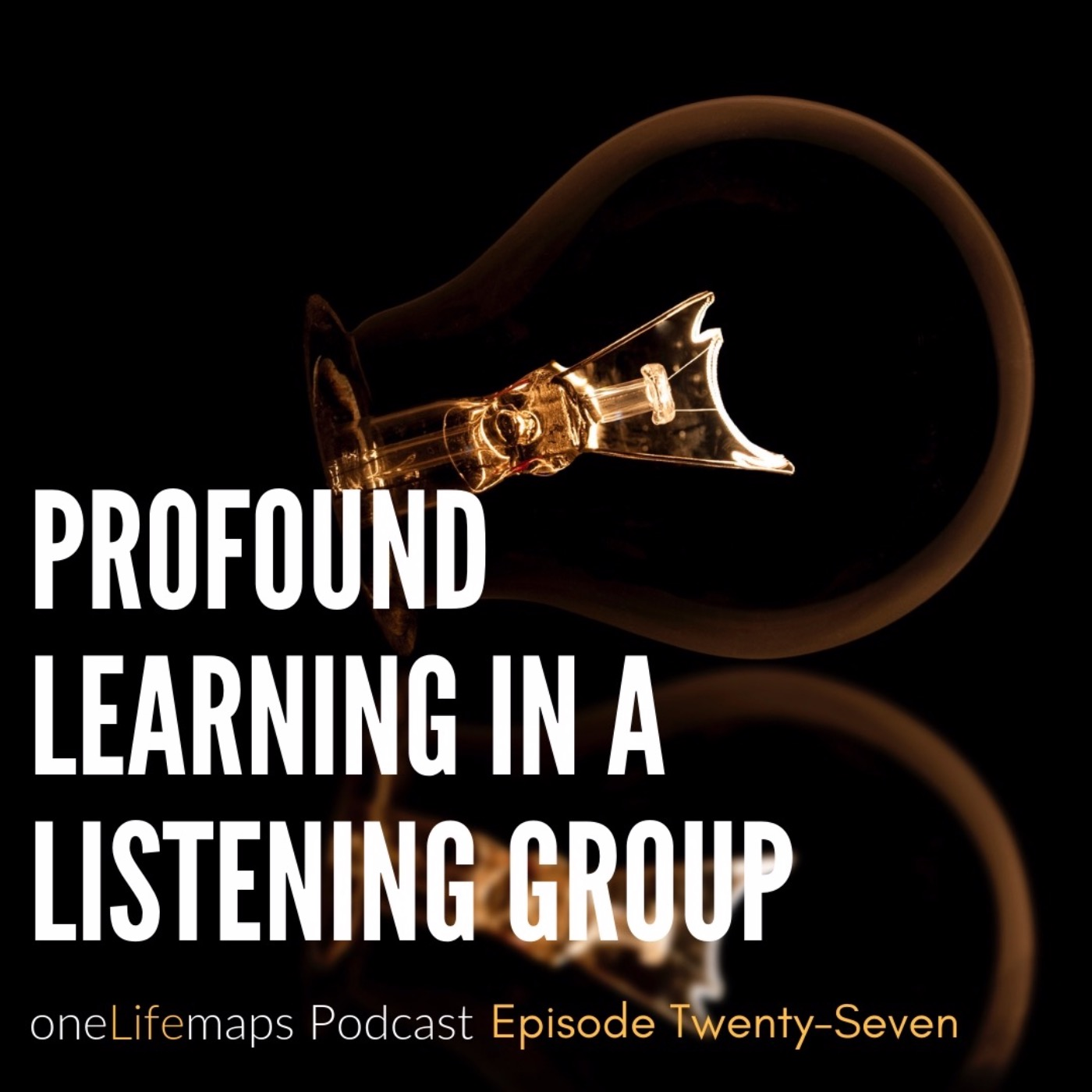 Profound Learning in a Listening Group - with Karen Mains