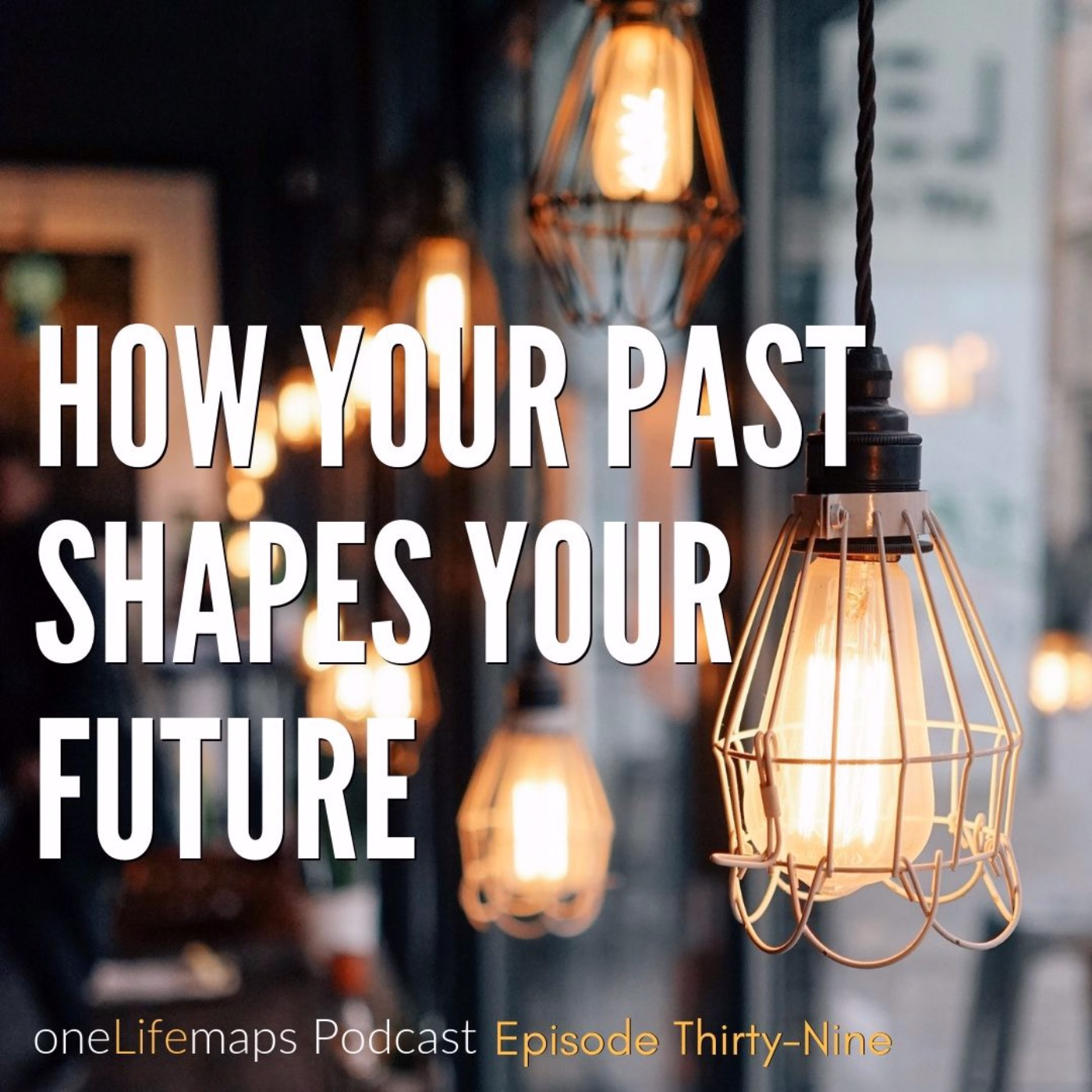 How Your Past Shapes Your Future