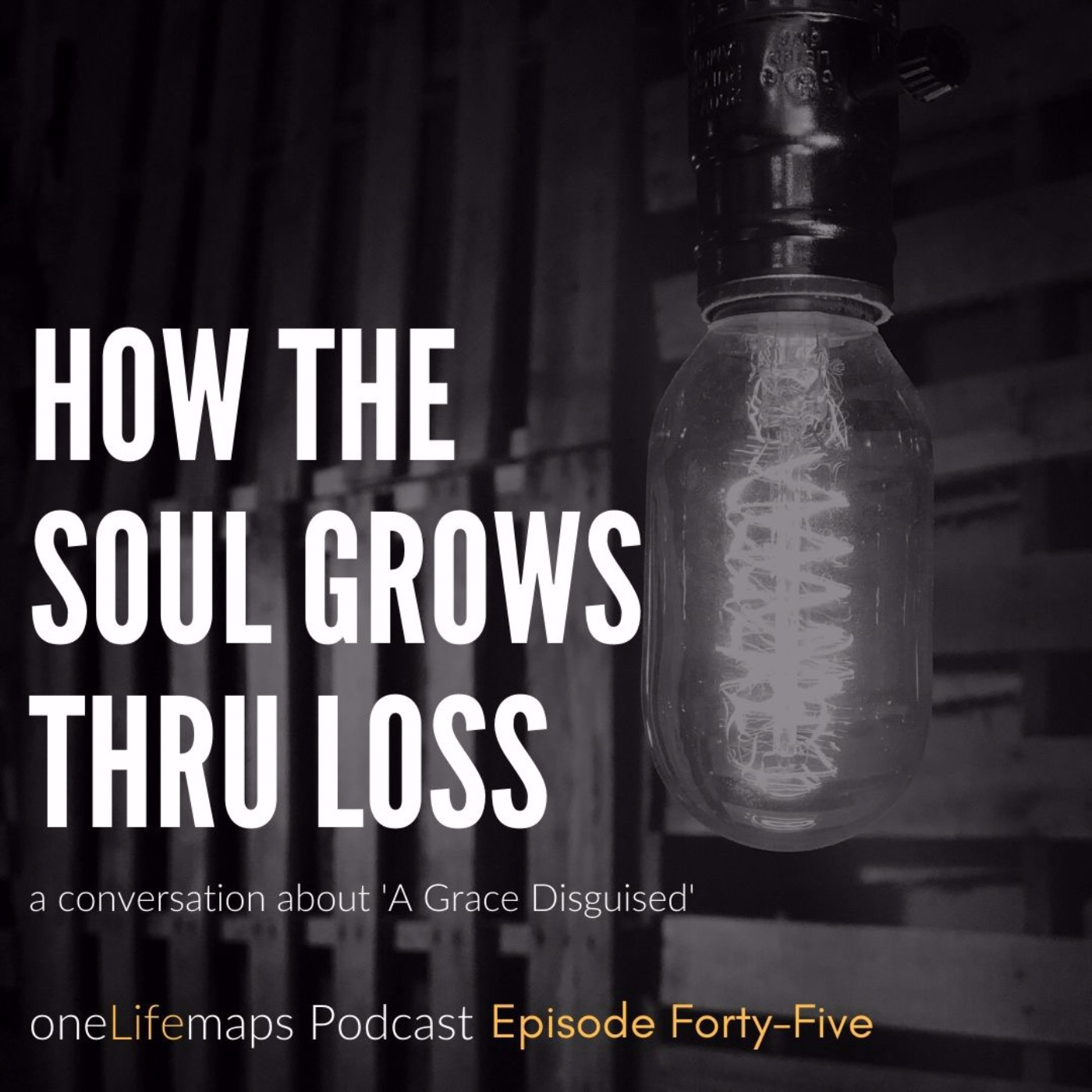 How the Soul Grows Thru Loss
