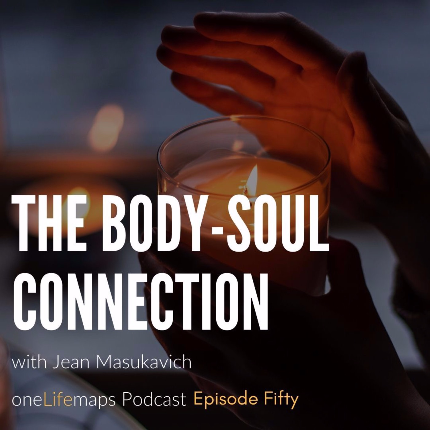 The Body-Soul Connection | 50