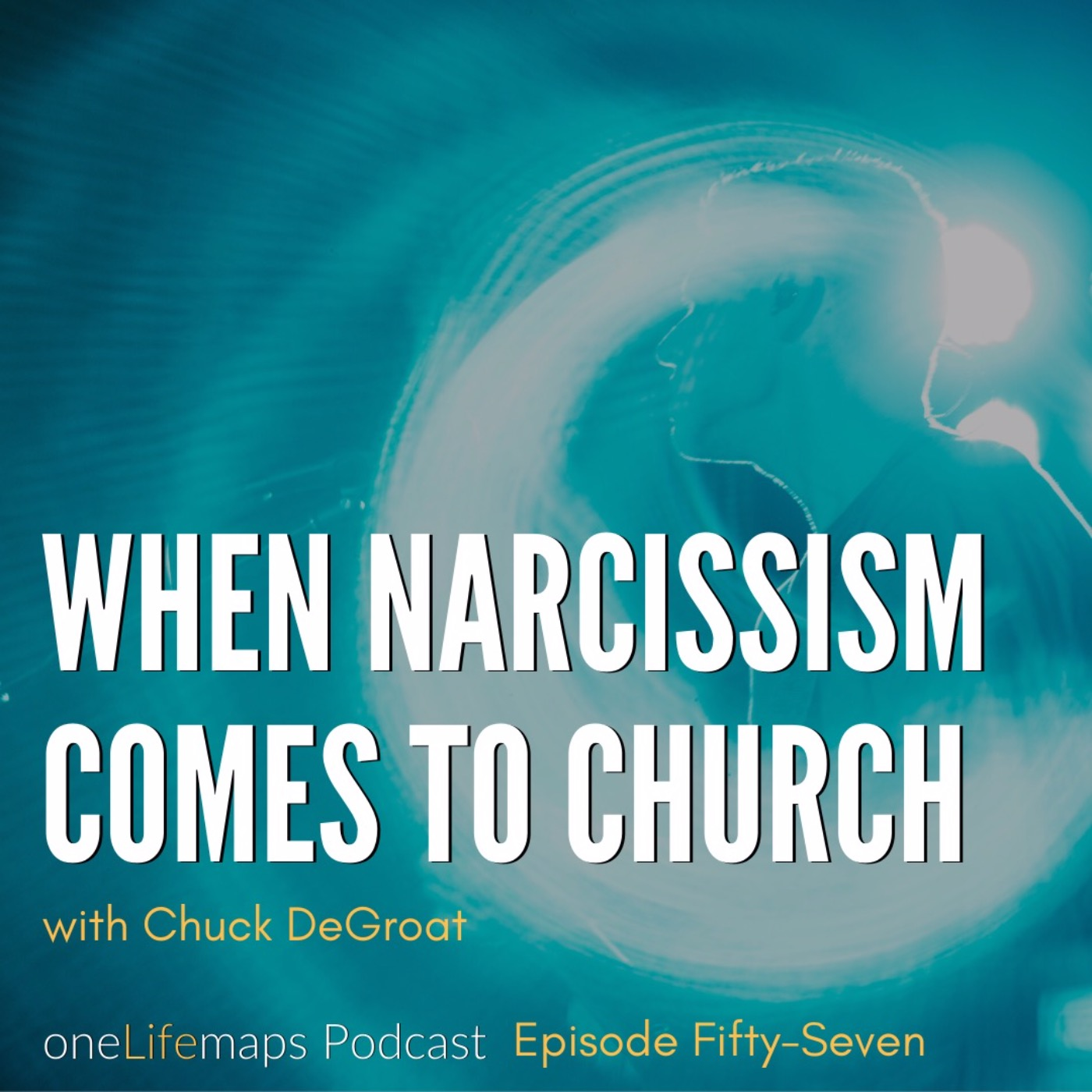 57. When Narcissism Comes to Church