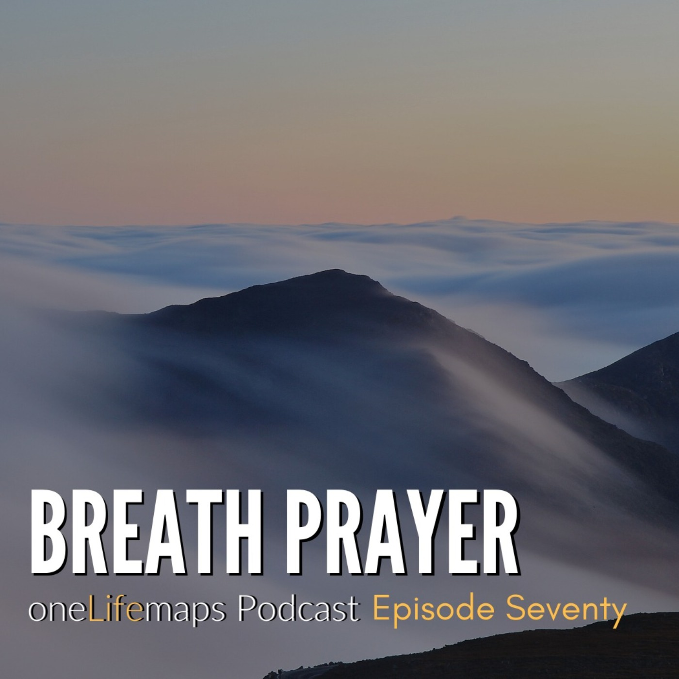 70. Breath Prayer