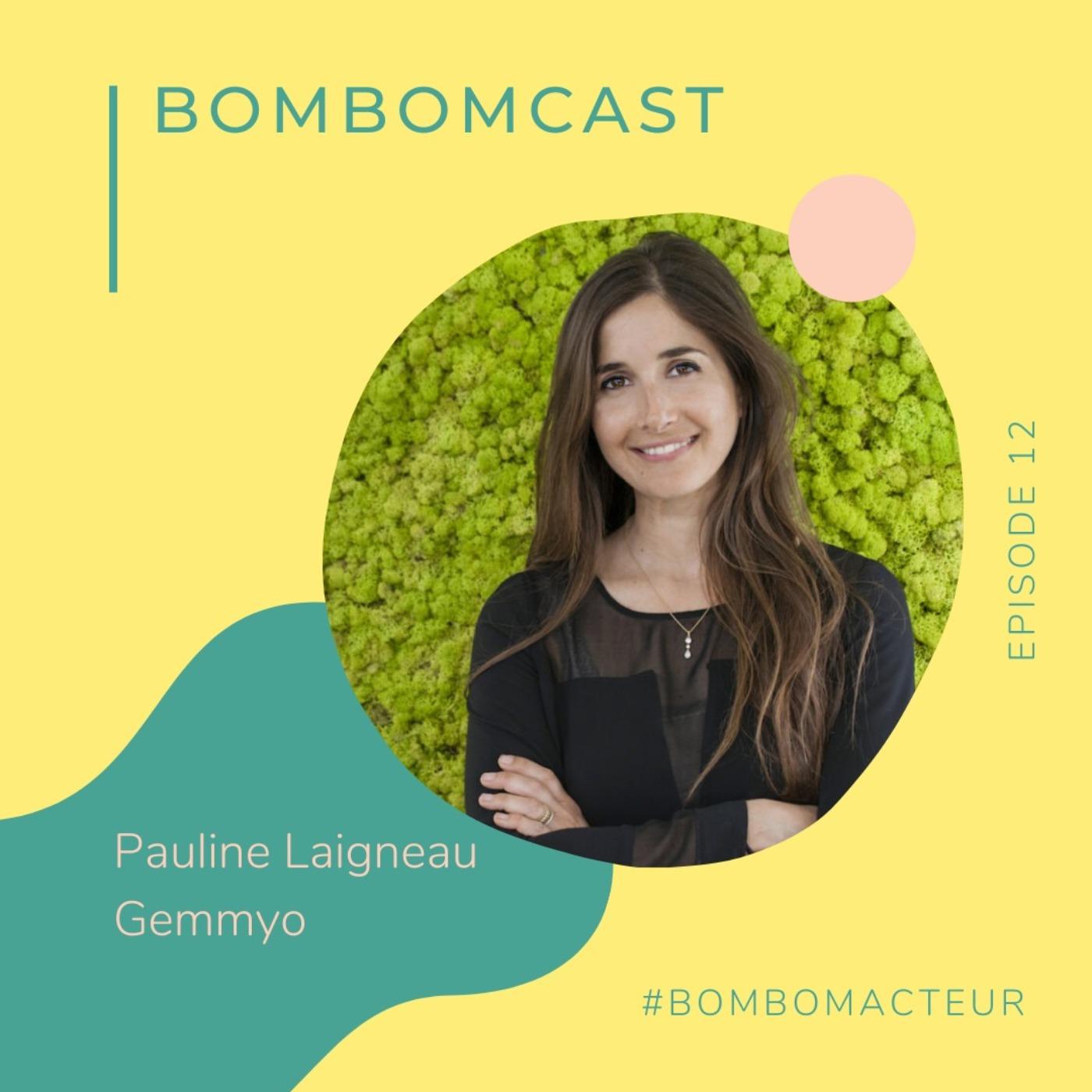 #12 - Pauline Laigneau : comment concilier entrepreneuriat et vie saine !
