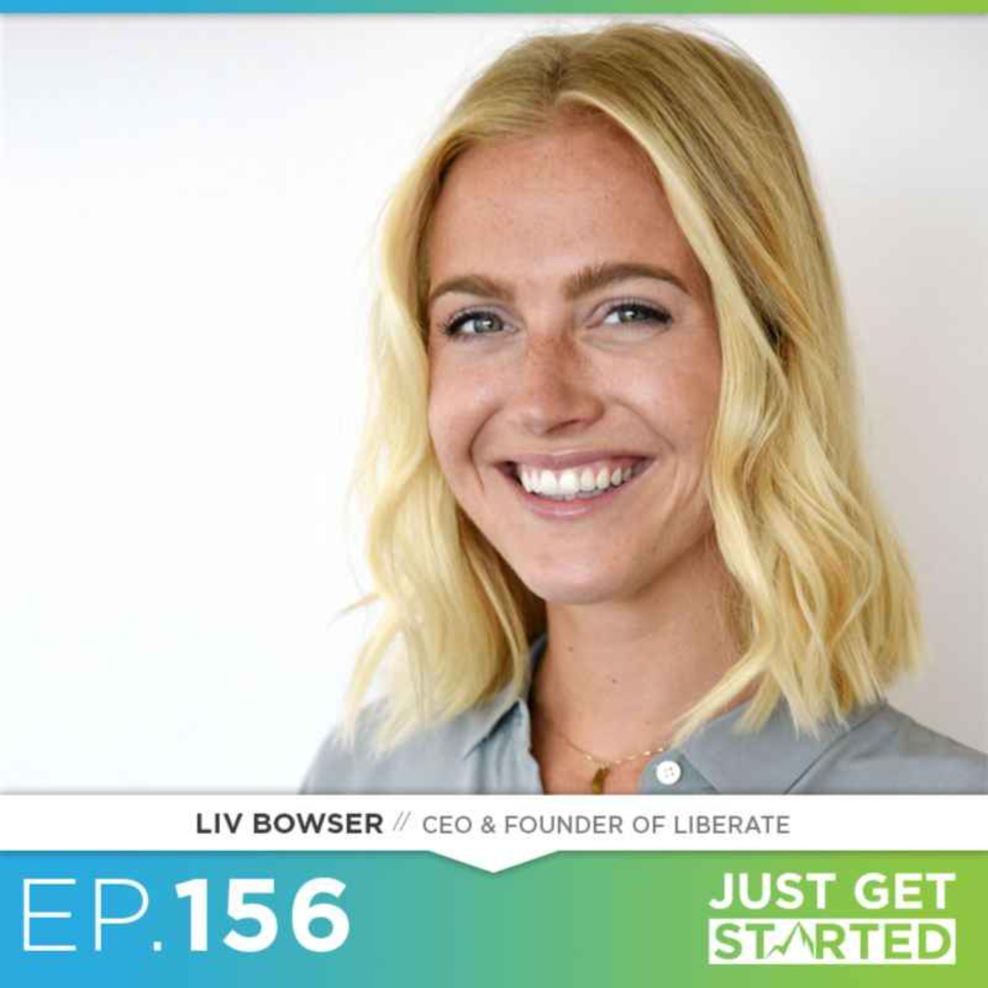 #156 Liv Bowser on Mental Fitness, Journaling, and Changing The World
