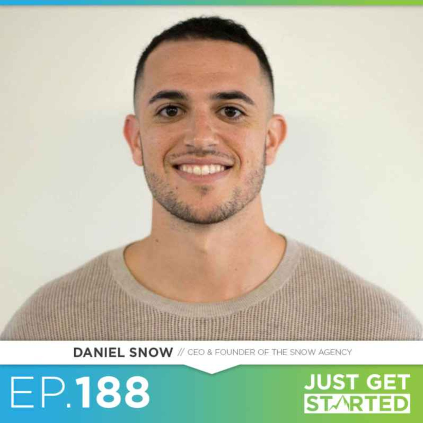 #188 Daniel Snow on Digital Marketing, Consistency, and Dropping The Ego